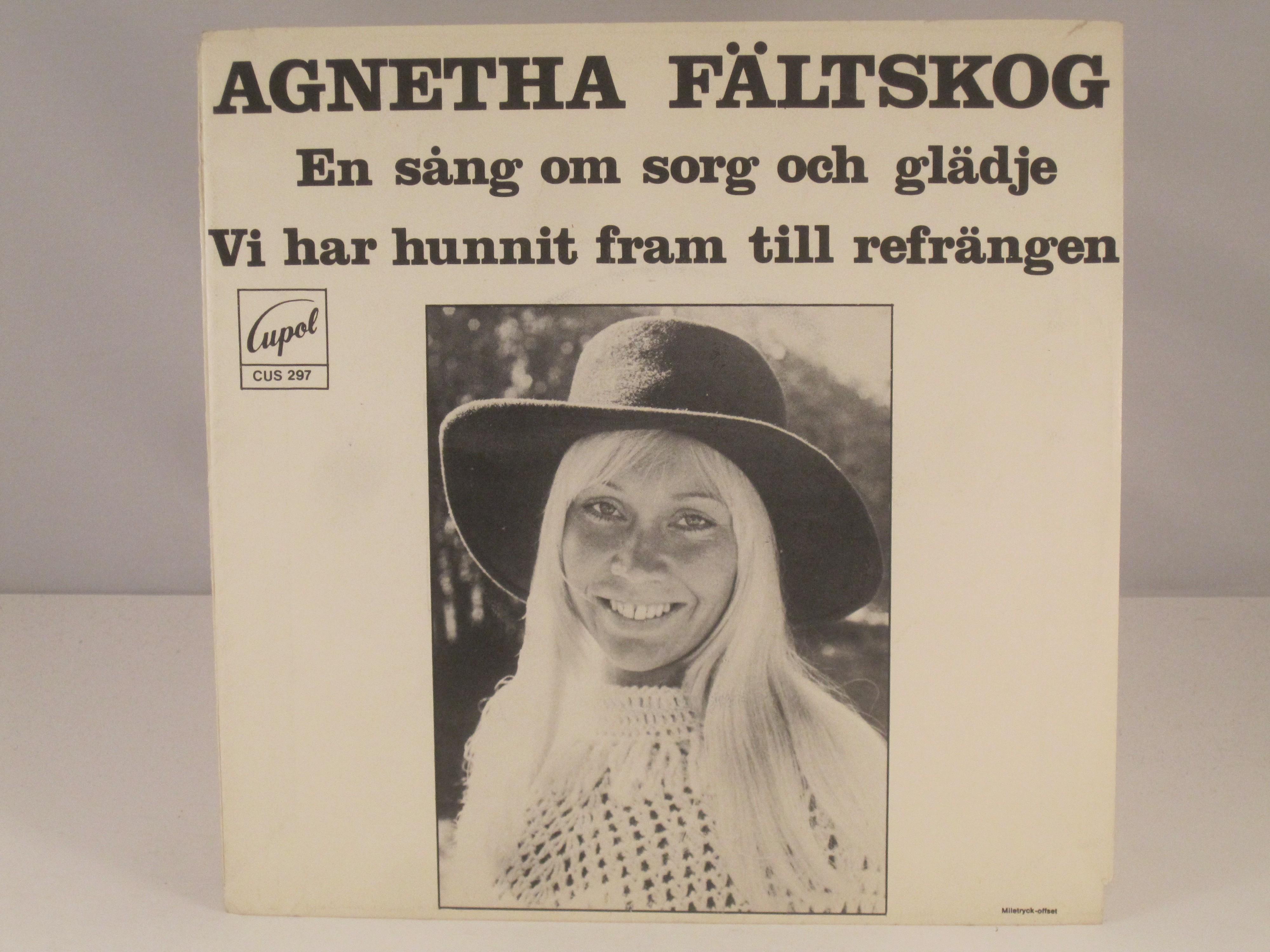 AGNETHA FÄLTSKOG : En sång om sorg och glädje / Vi har hunnit fram till refrängen