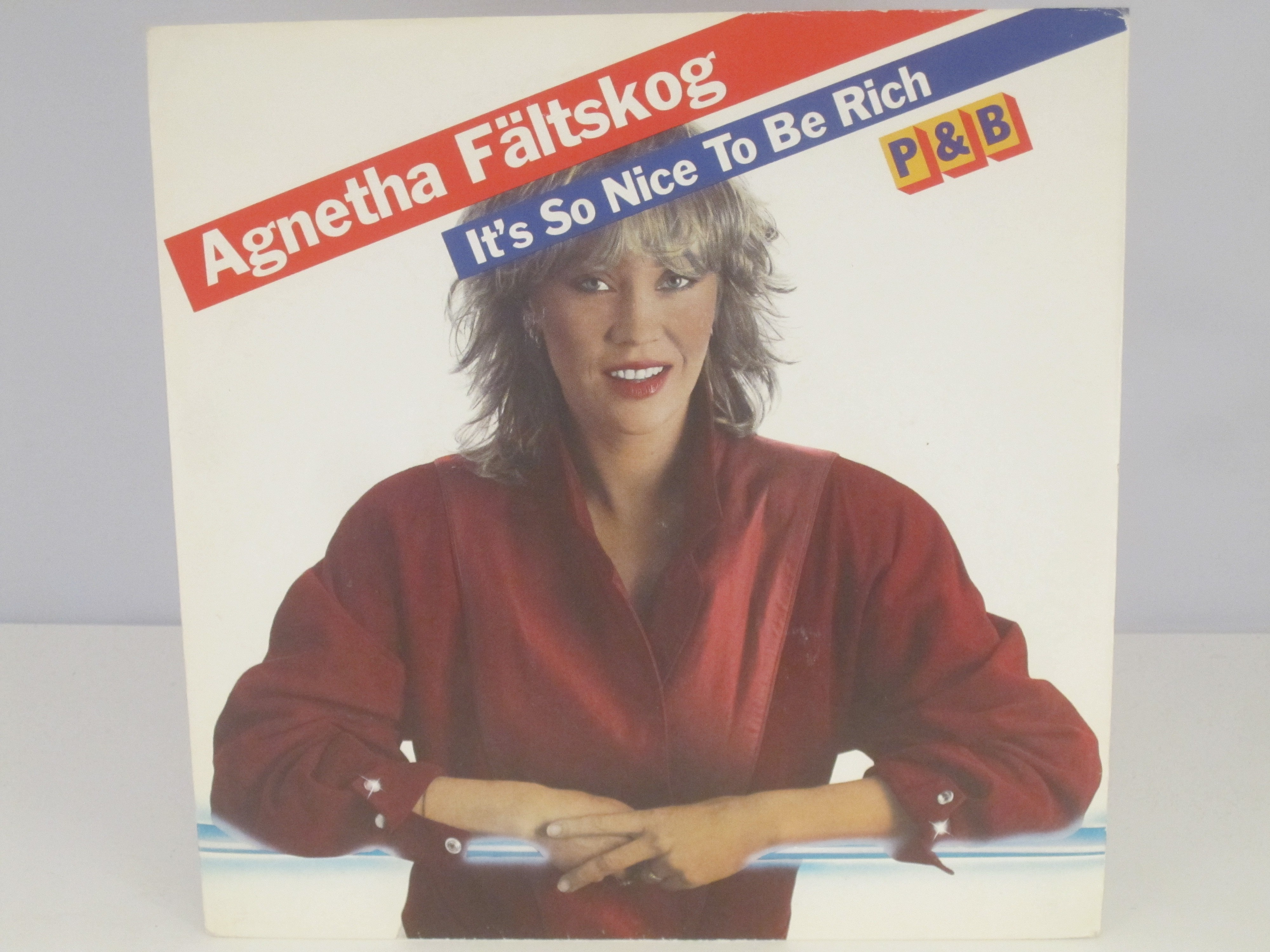 AGNETHA FÄLTSKOG : It's so nice to be rich / P&B