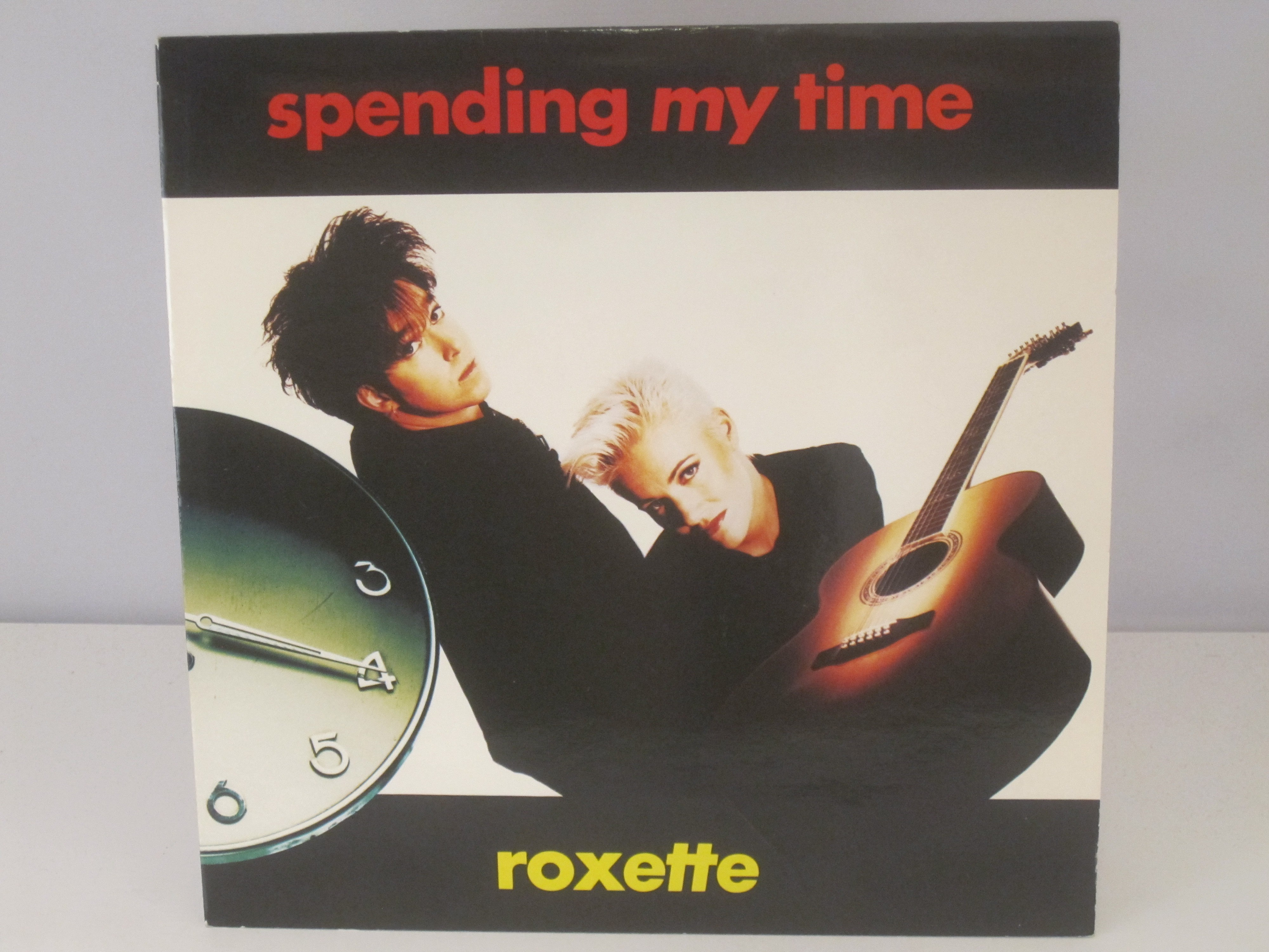 ROXETTE : Spending my time / The sweet hello, the sad goodbye