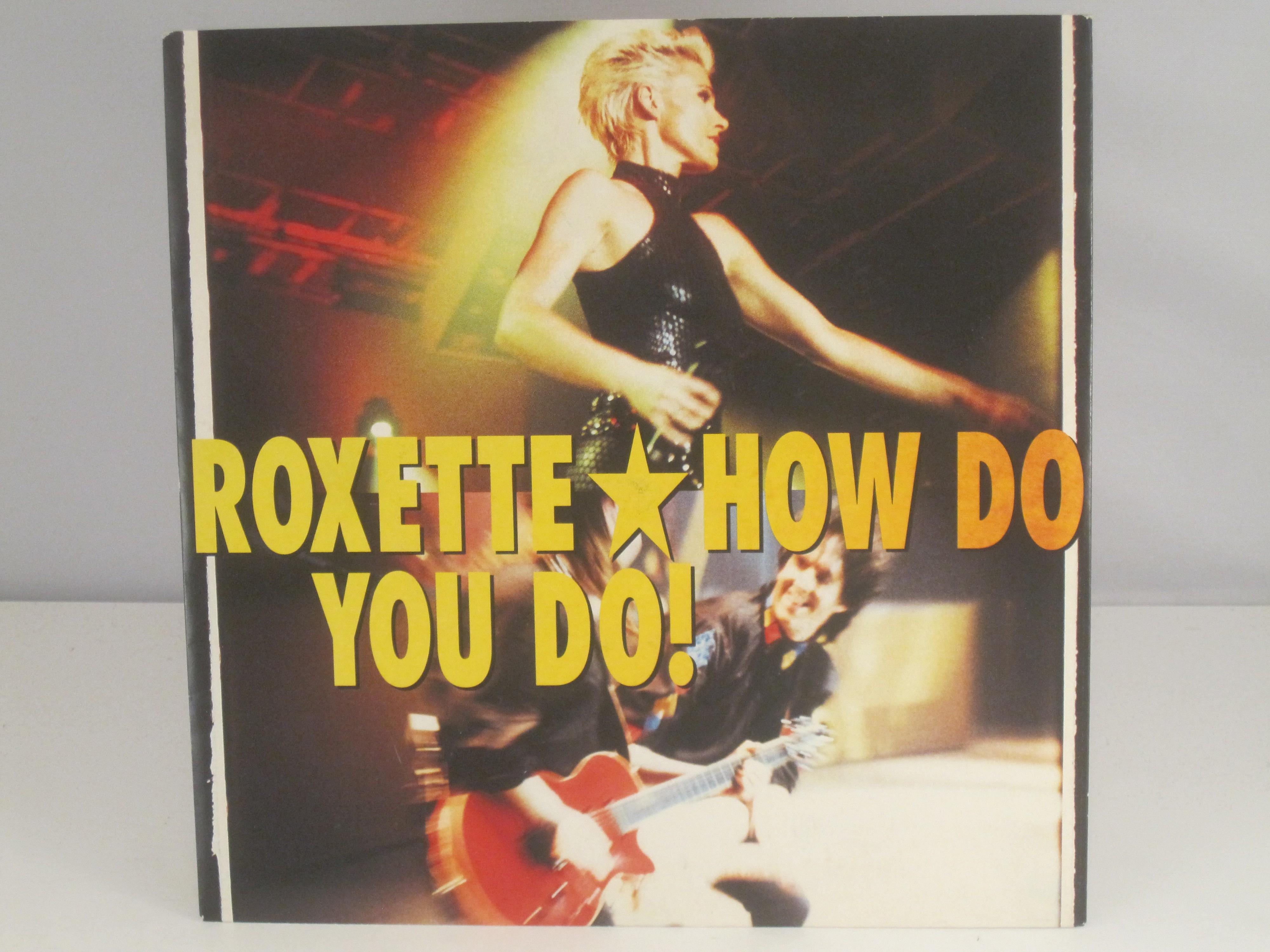 ROXETTE : How do you do! / Fading like a flower