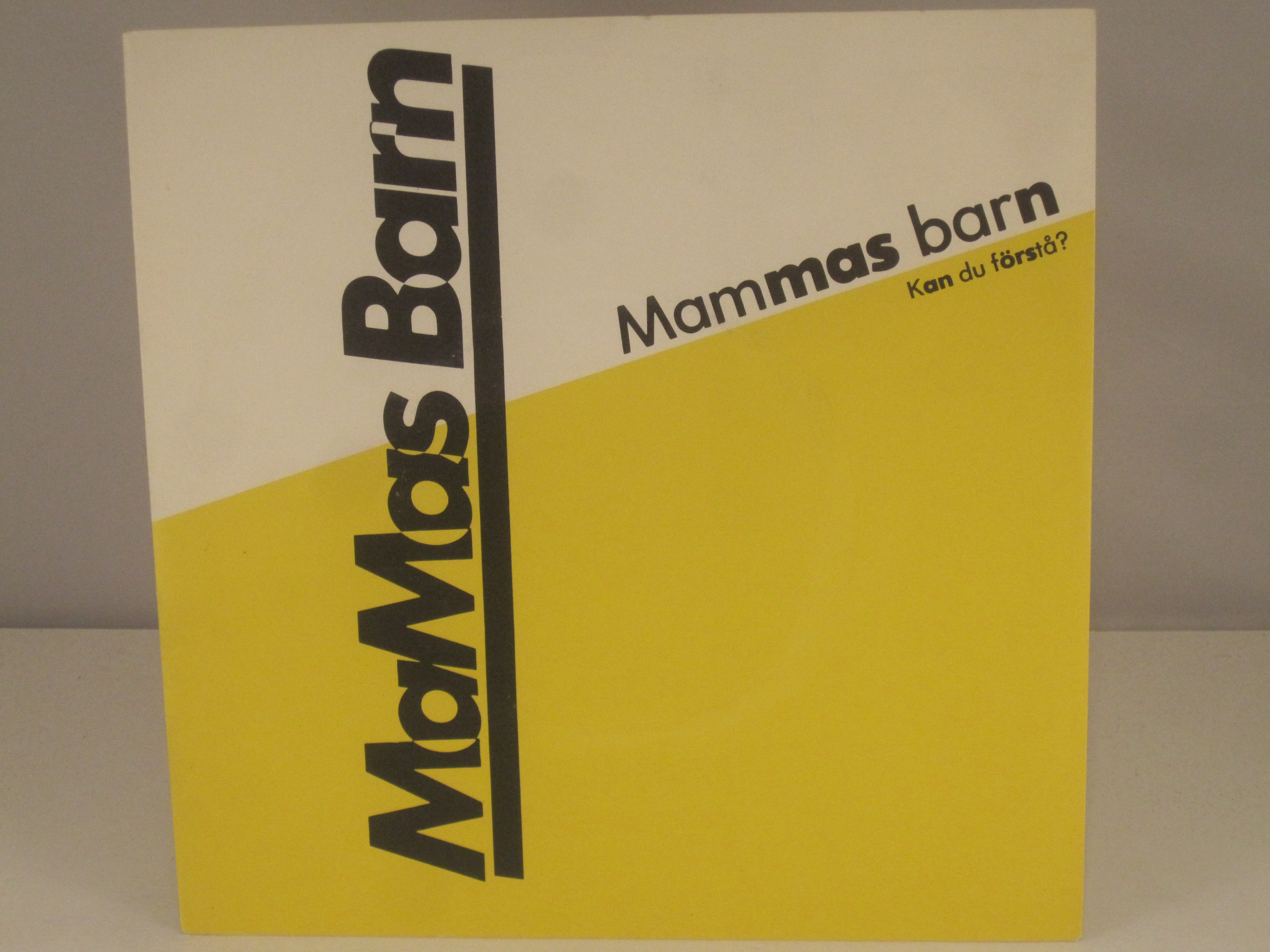 MARIE FREDRIKSSON &) MAMAS BARN : Mammas barn / Kan du förstå?