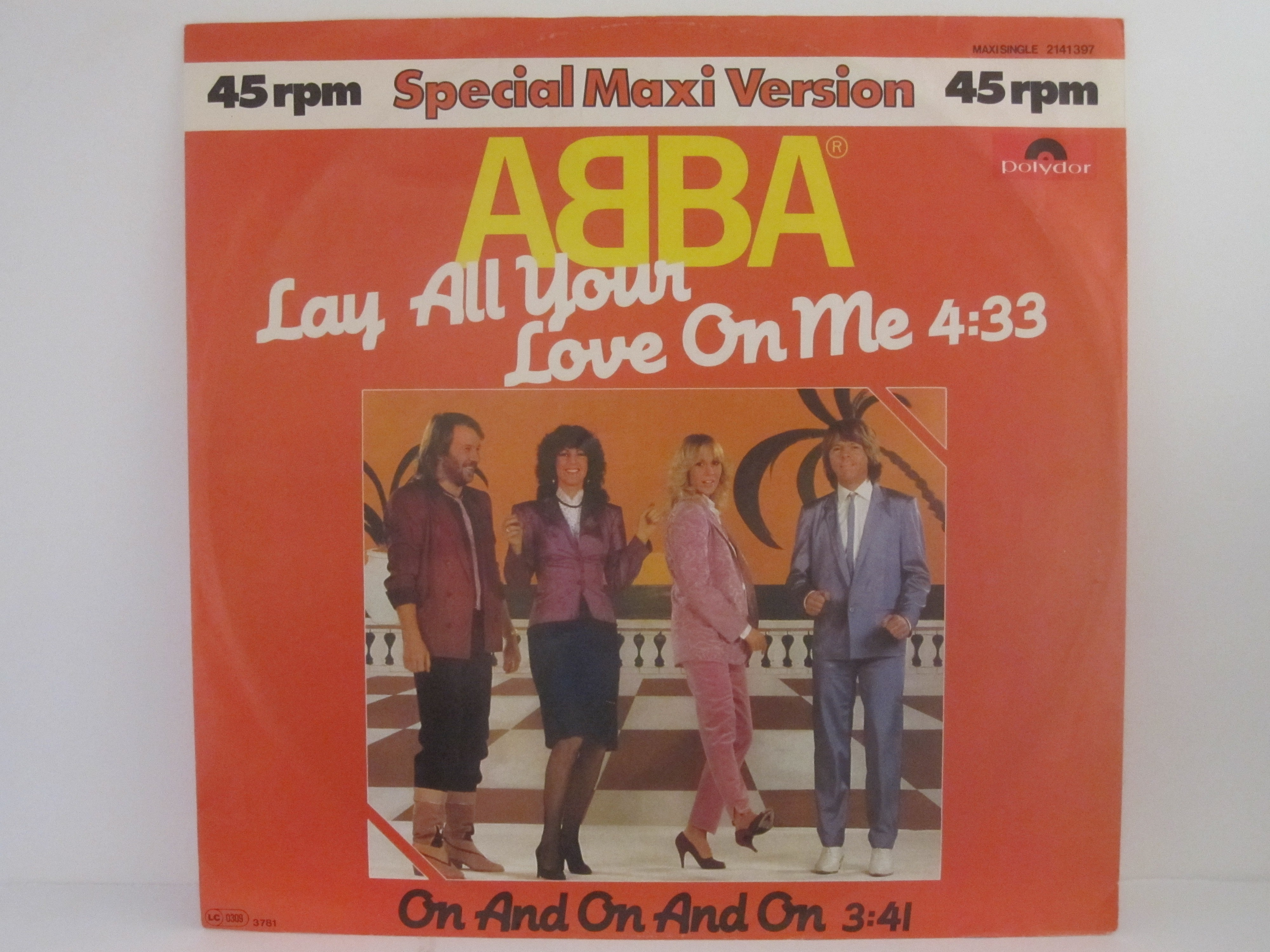 ABBA : Lay all your love on me / On and on and on