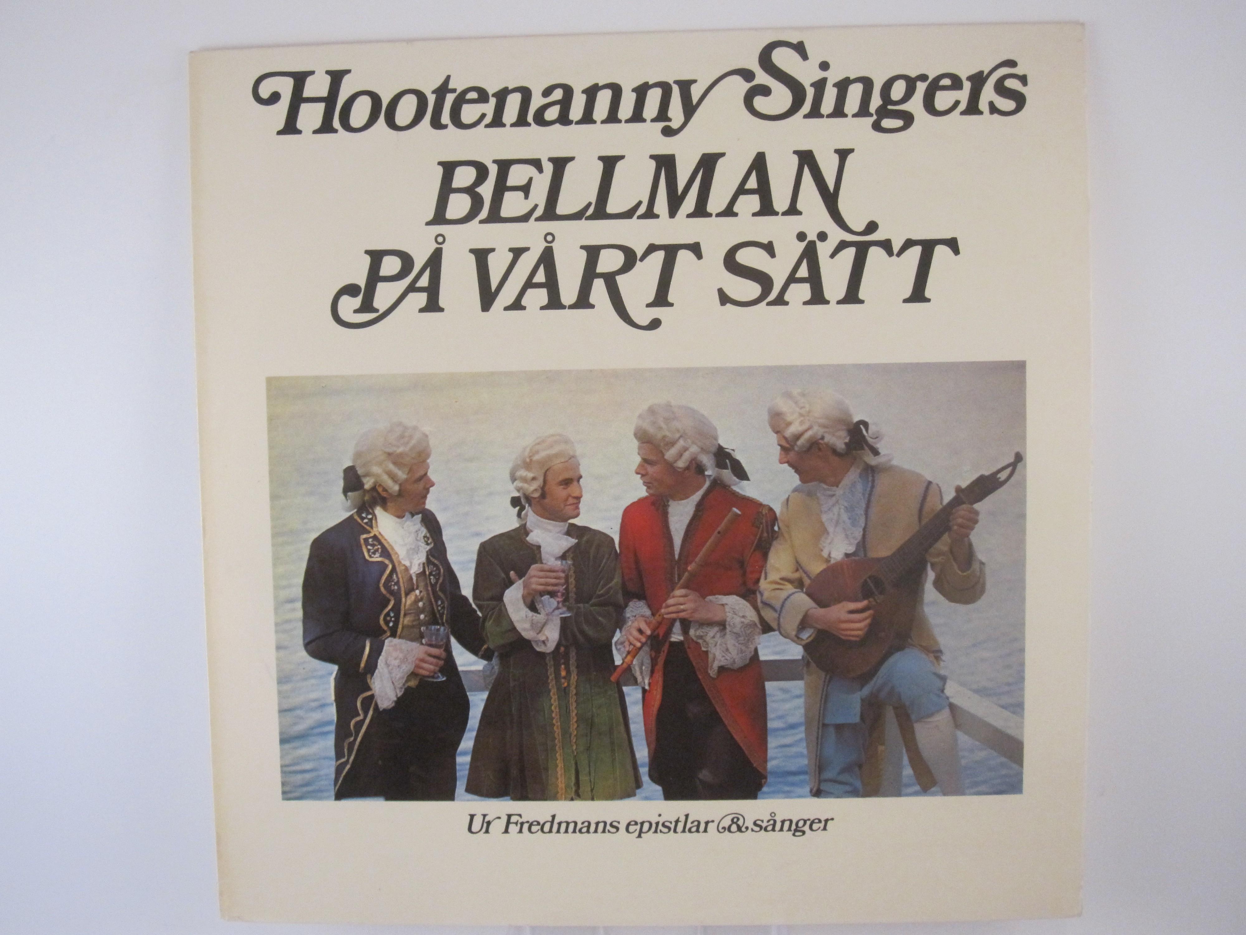 """HOOTENANNY SINGERS : """"Bellman på vårt sätt"""""""