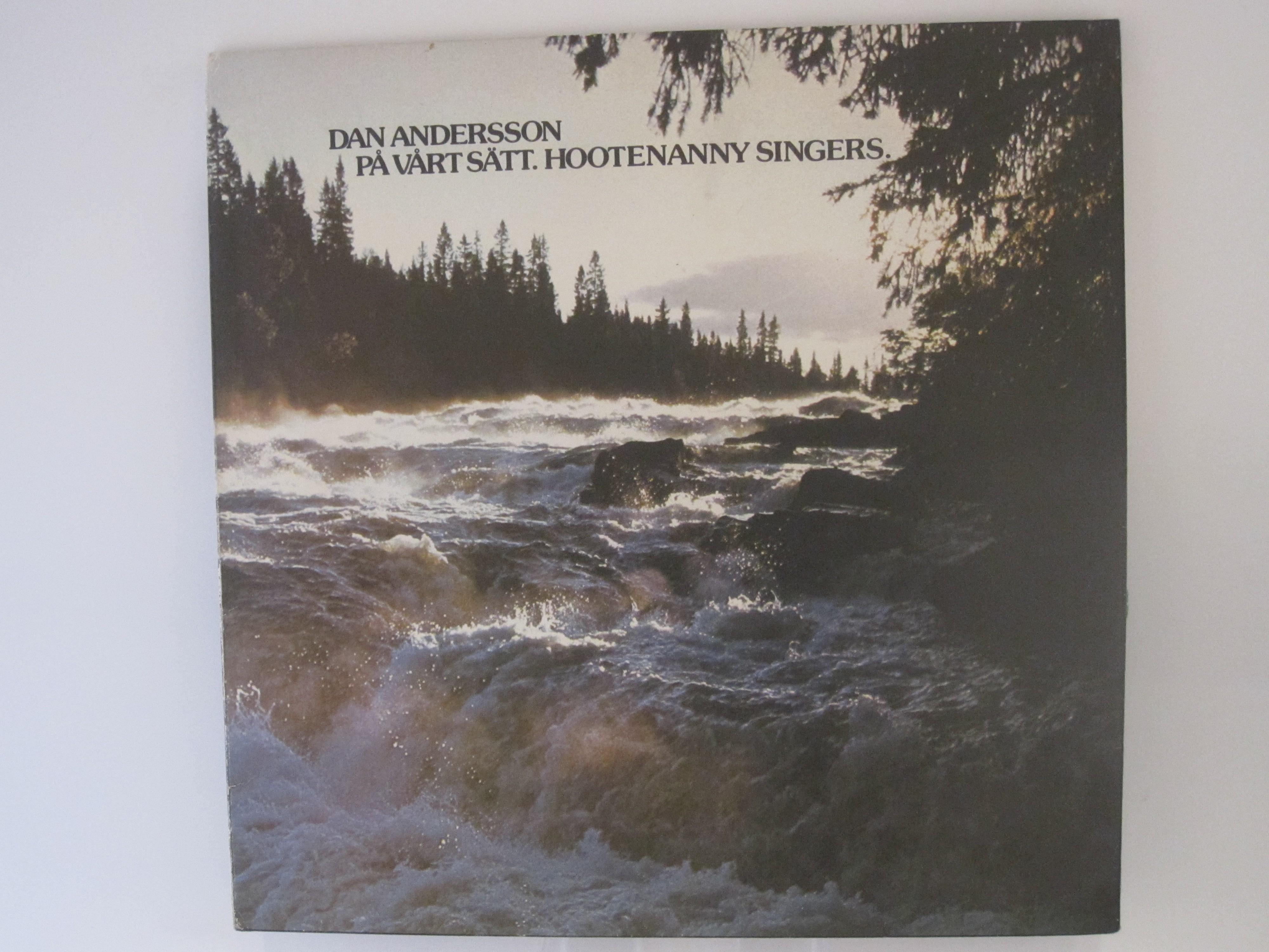"""HOOTENANNY SINGERS : """"Dan Andersson på vårt sätt"""""""
