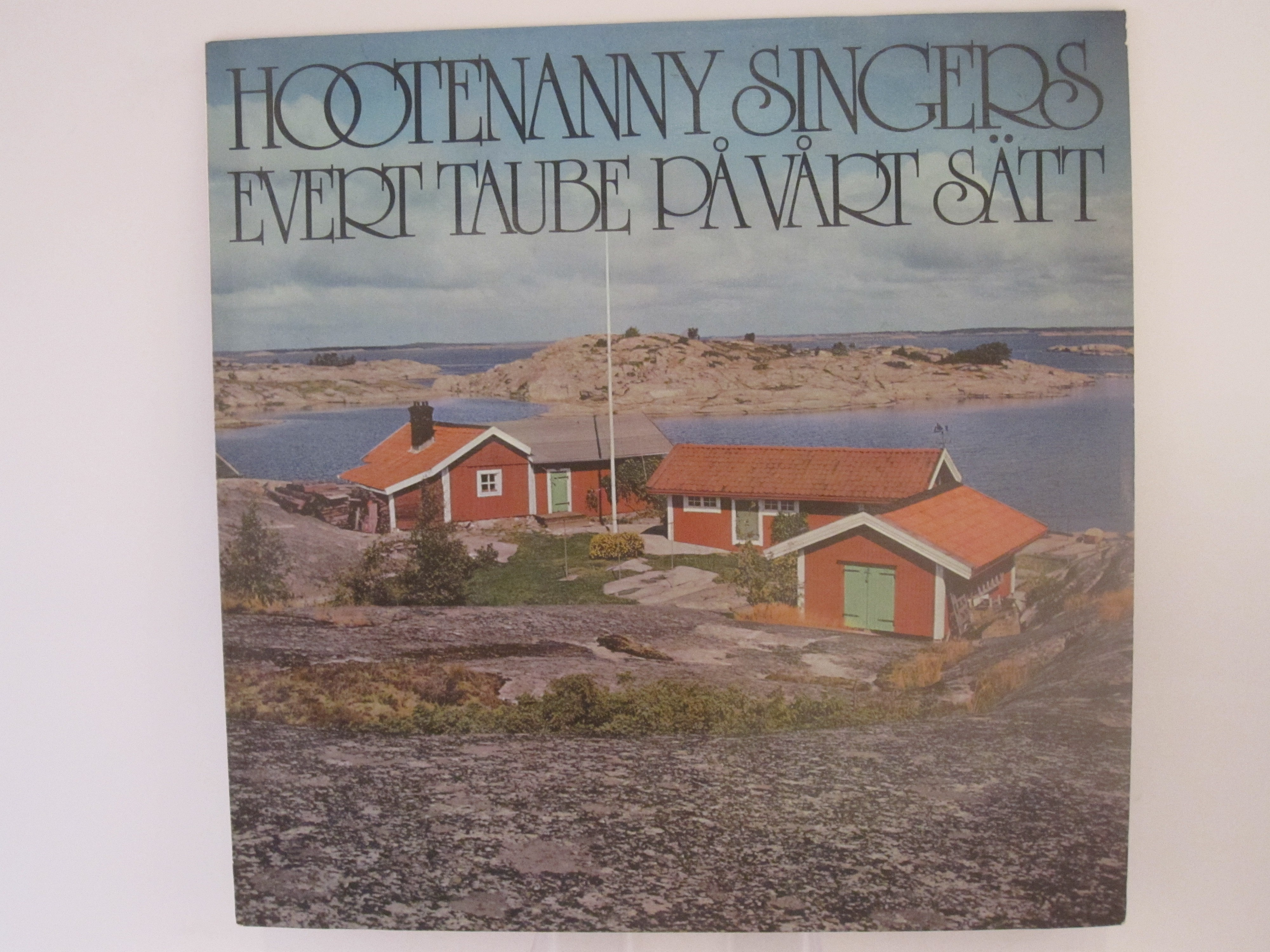 """HOOTENANNY SINGERS : """"Evert Taube på vårt sätt"""""""