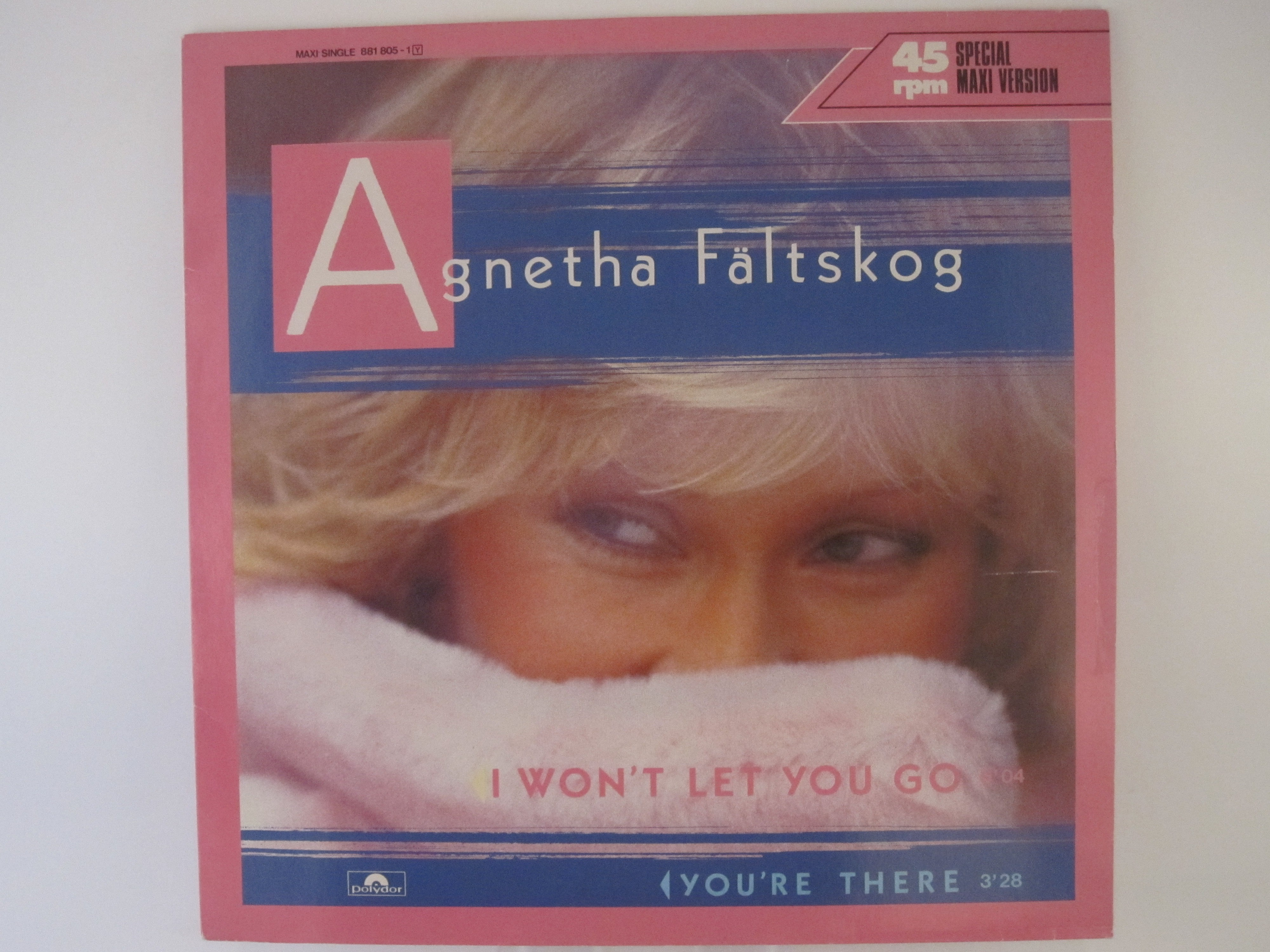 AGNETHA FÄLTSKOG : I won't let you go / You're there