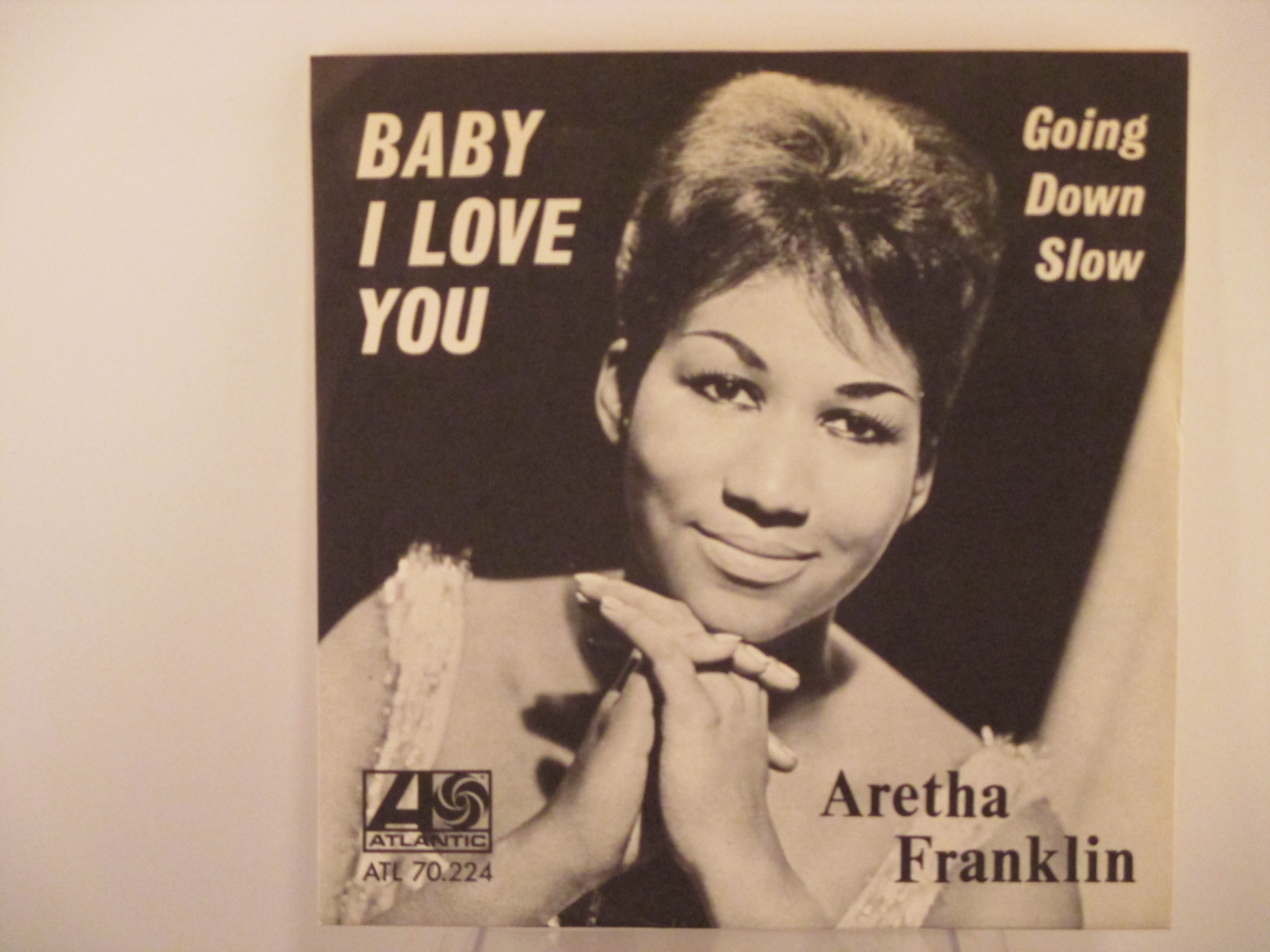ARETHA FRANKLIN : Baby I love you / Going down slow
