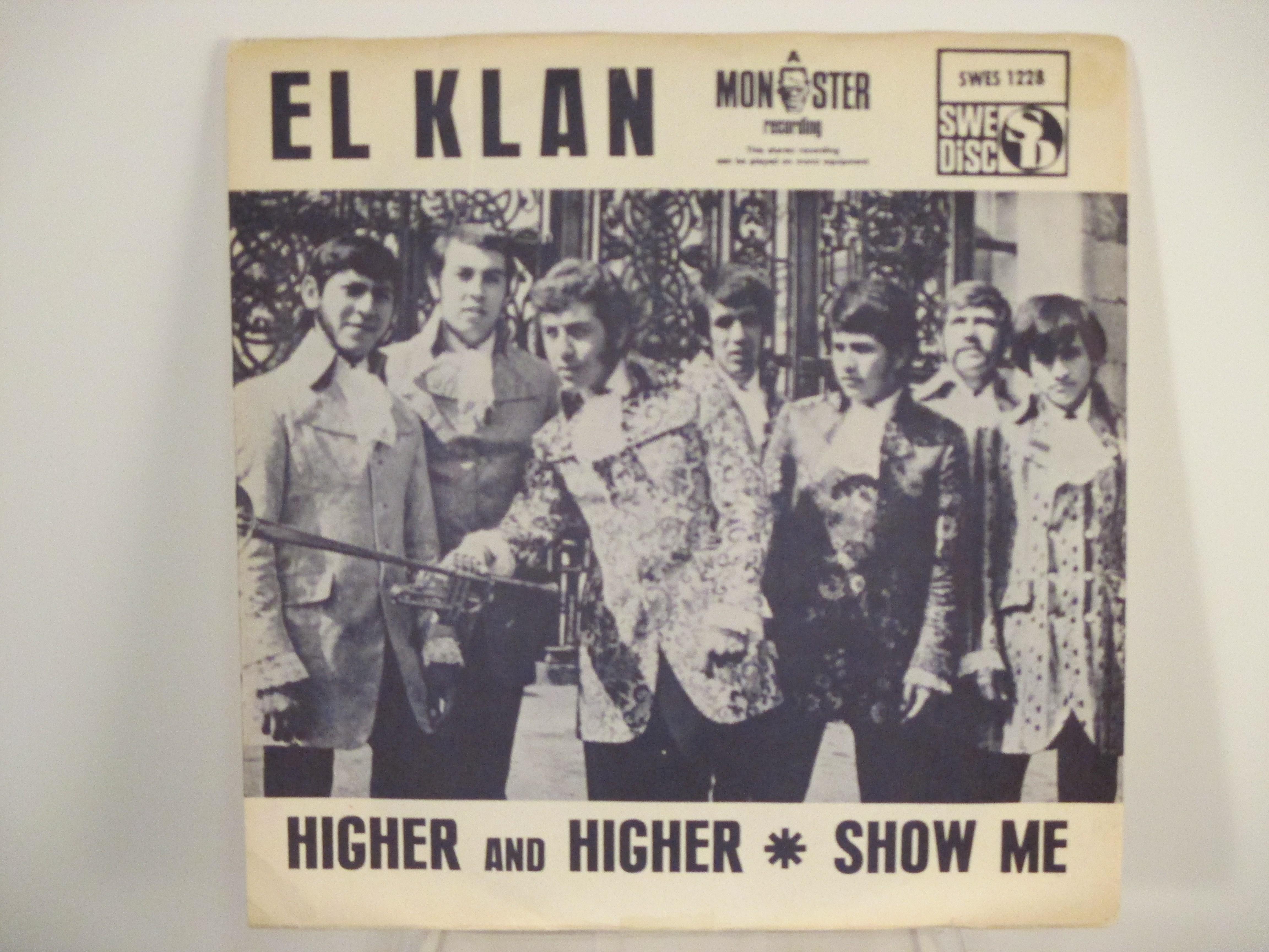 EL KLAN : Higher and higher / Show me