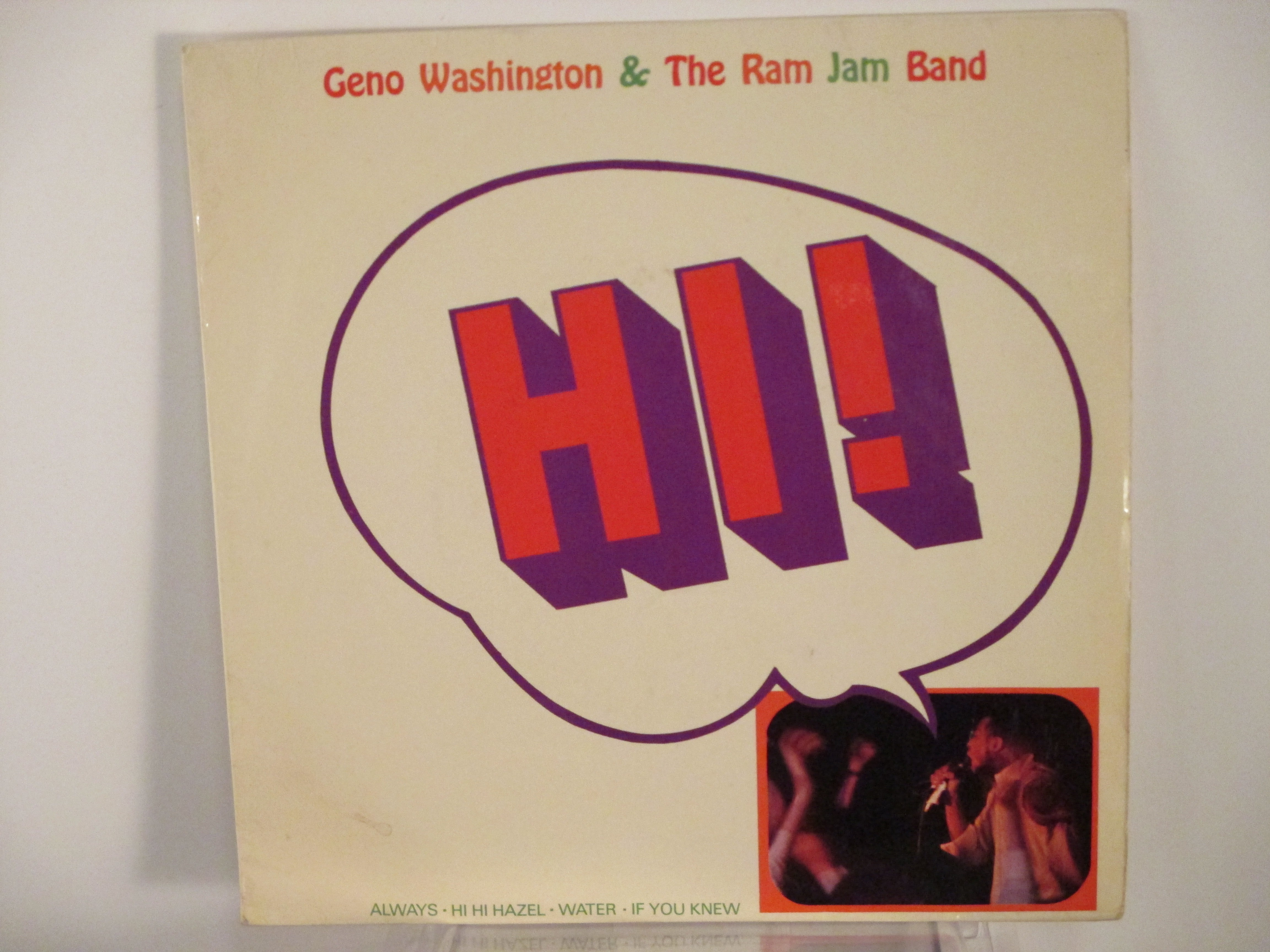 "GENO WASHINGTON & RAM JAM BAND : (EP) "" Hi""  Always / Hi hi Hazel / Water / If you knew"