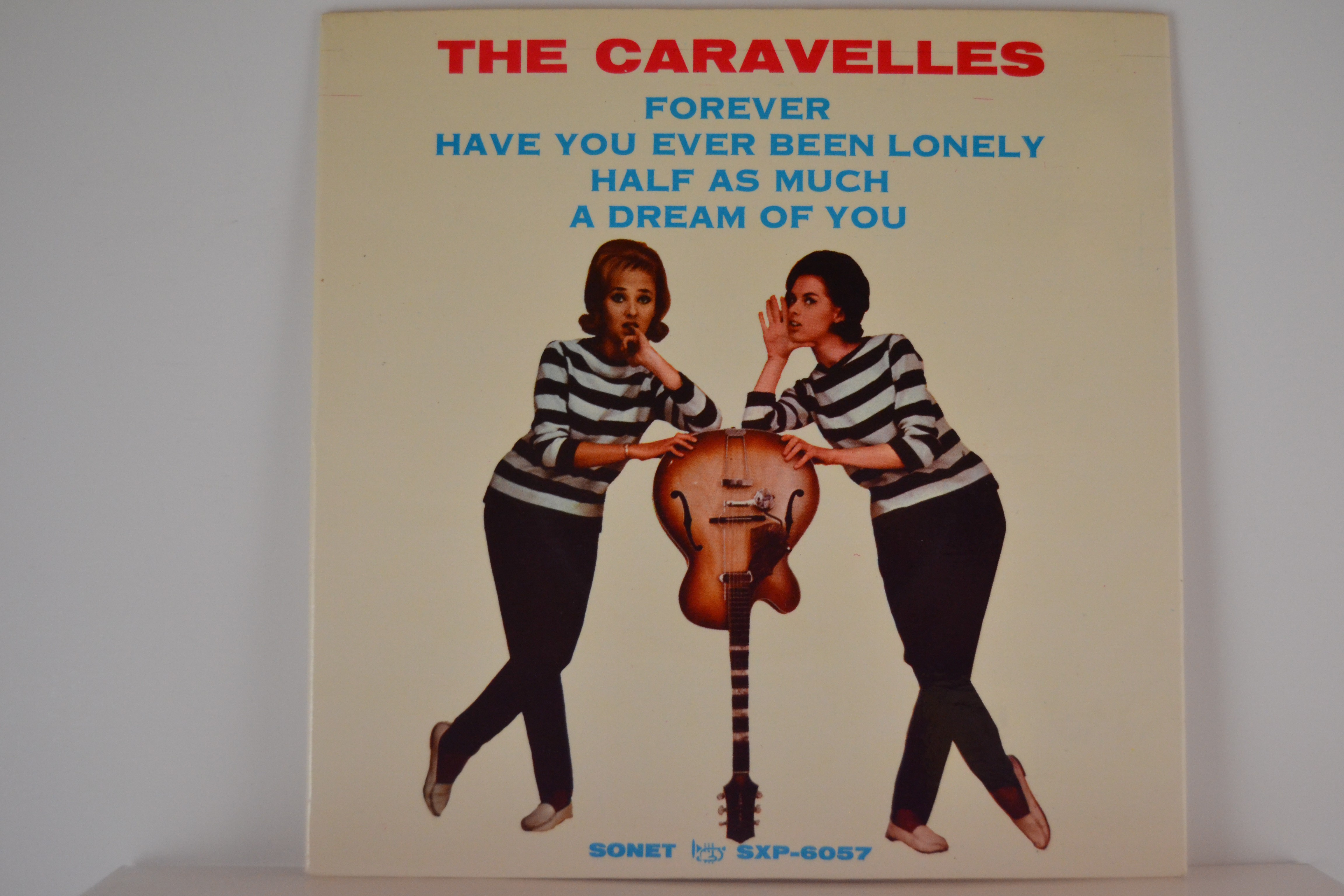 CARAVELLES : (EP) Forever / Have you ever been lonely / Half as much / A dream of you