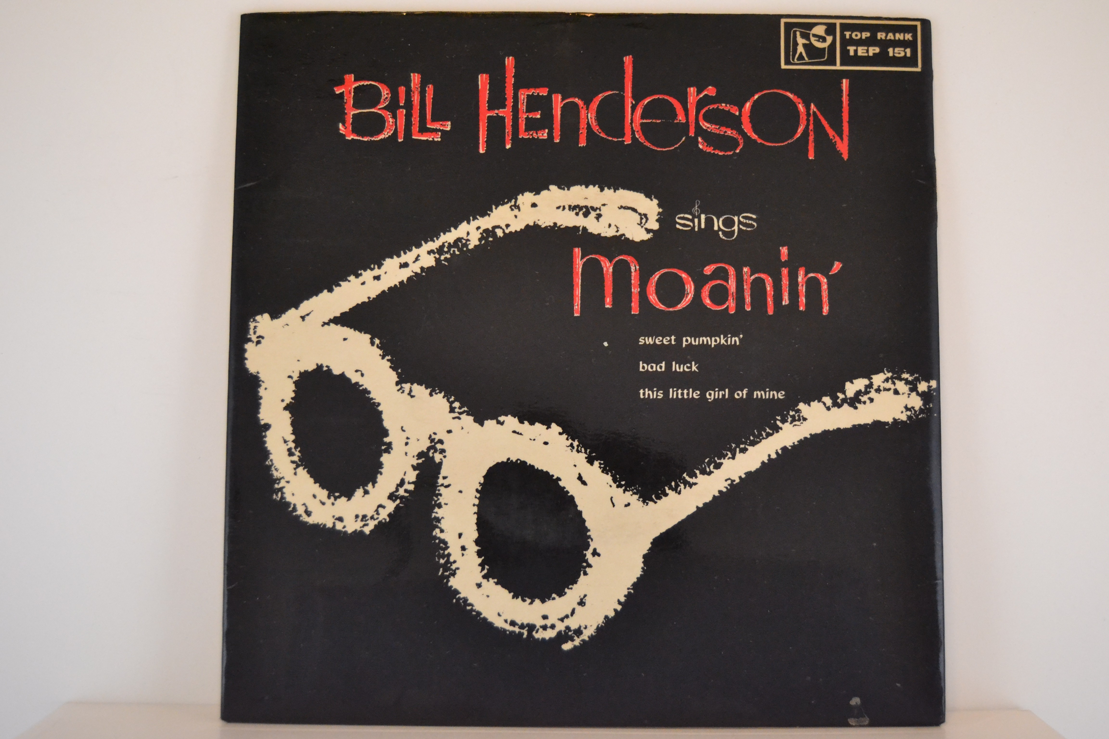 BILL HENDERSON : (EP) Moanin' / Sweet pumkin' / Bad luck / This little girl of mine