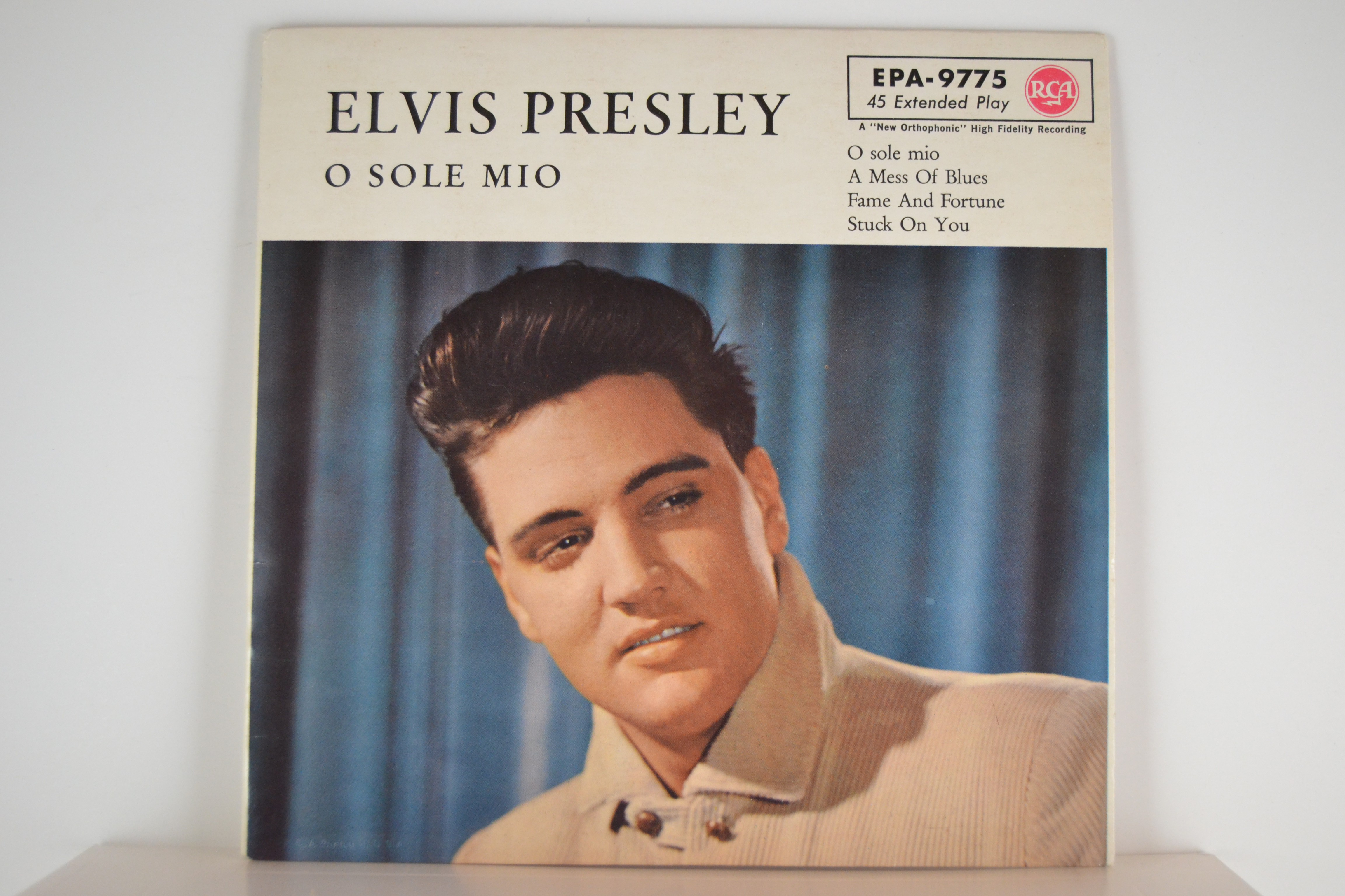 "ELVIS PRESLEY : (EP) ""O sole mio"" :  It's now or never / A mess of blues / Fame and fortune / Stuck on you"