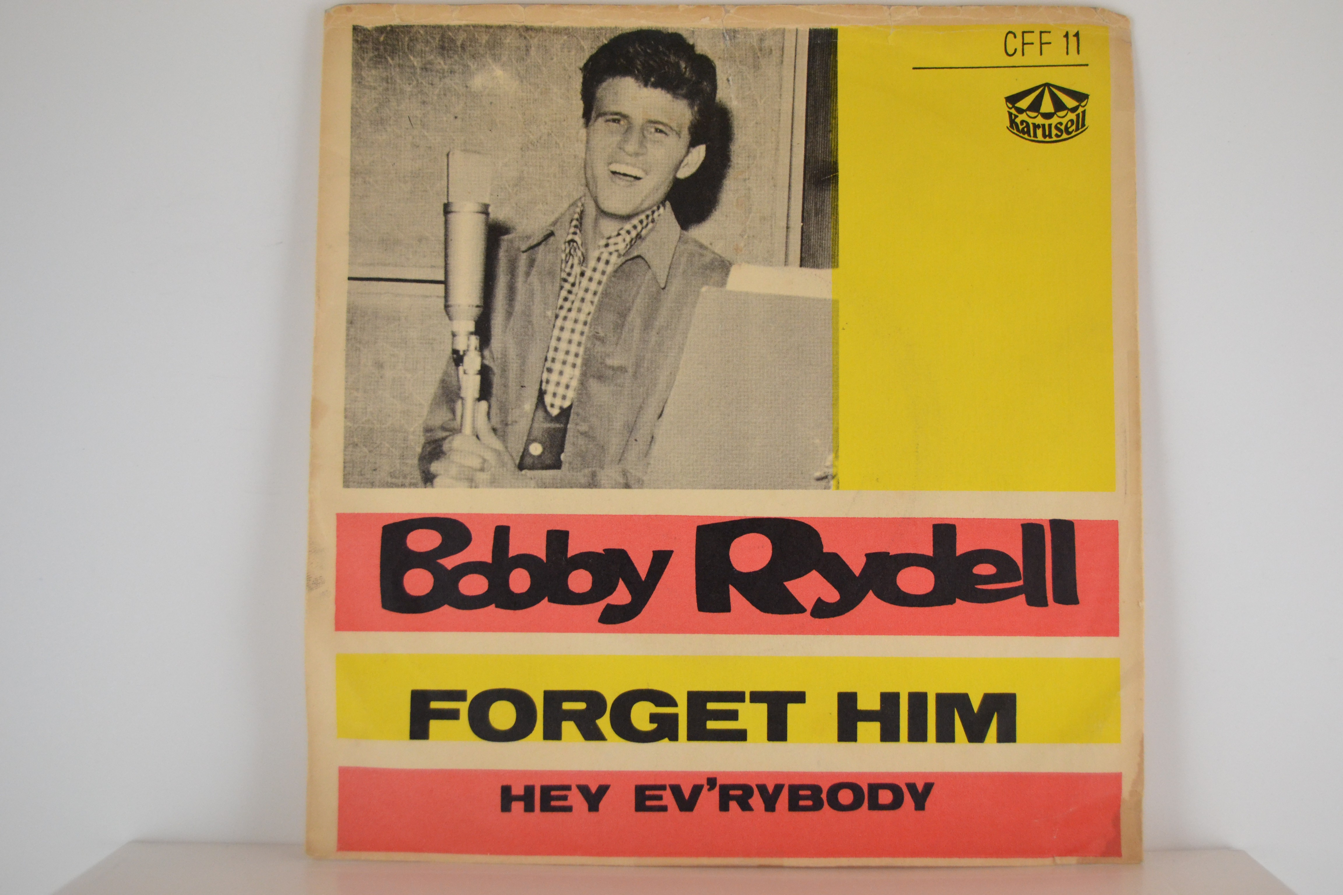 BOBBY RYDELL : Forget him / Hey everybody