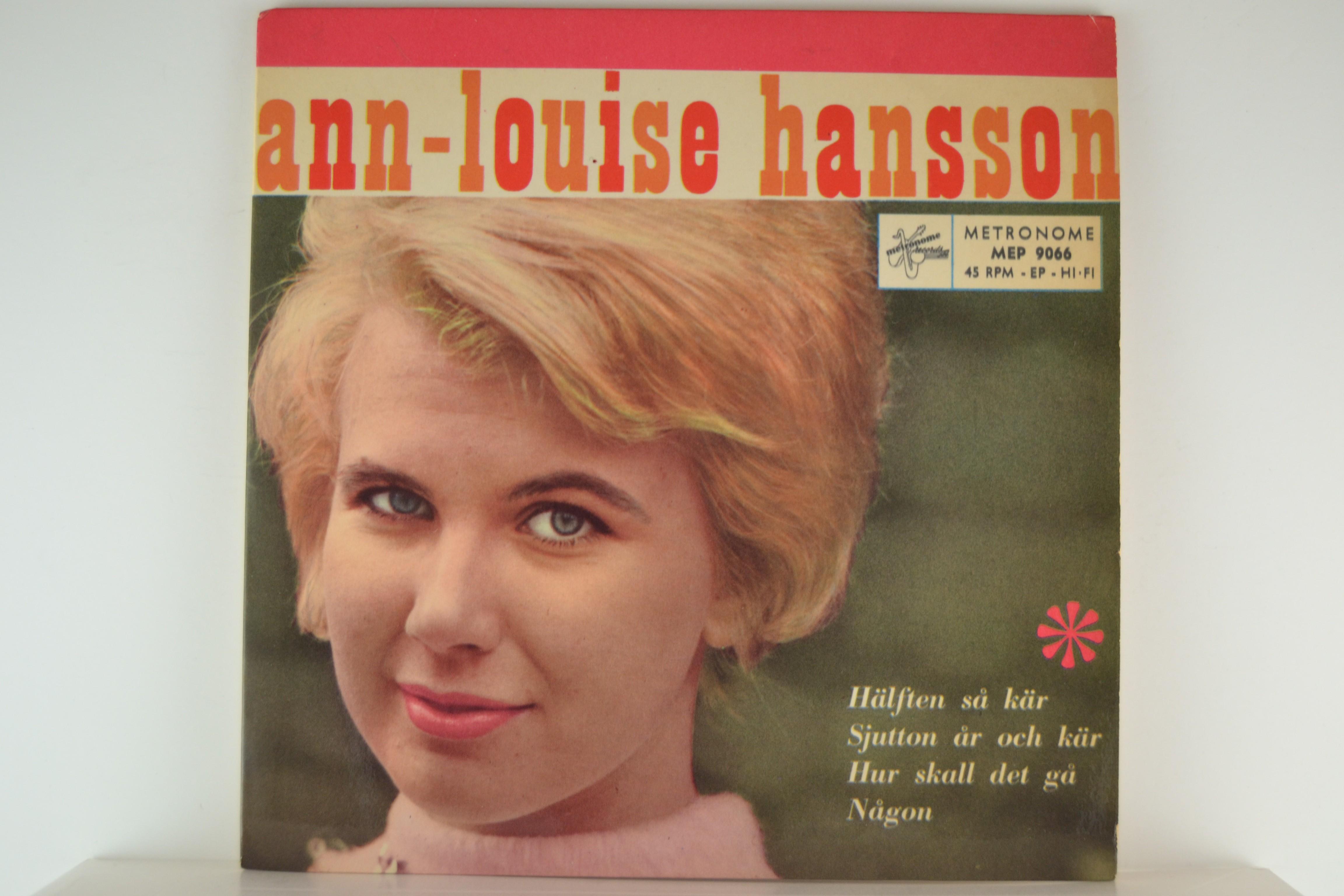 ANN-LOUISE HANSON : (EP) Hur skall det gå / Hälften så kär / Sjutton år och kär / Någon
