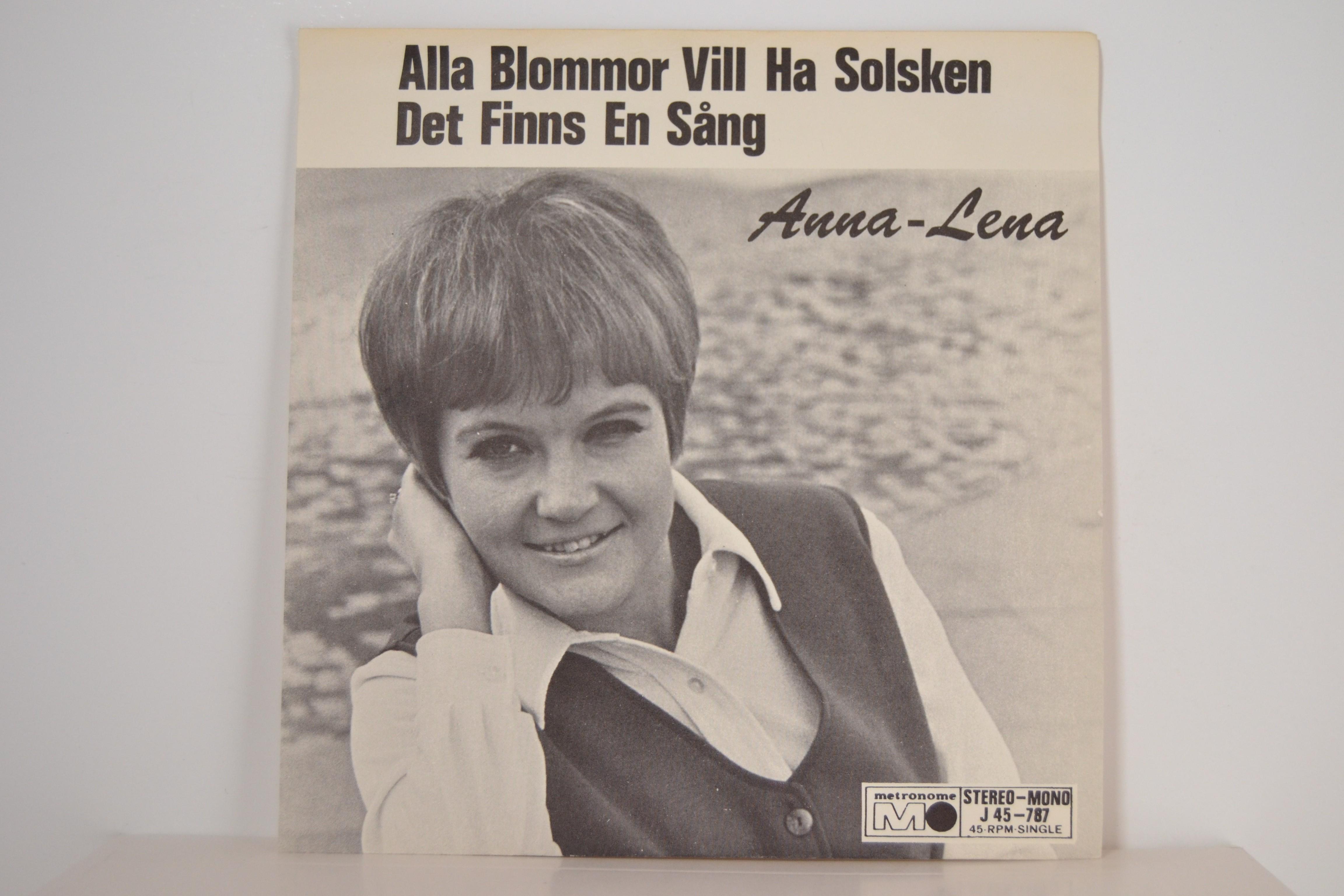 ANNA-LENA LÖFGREN : Alla blommor vill ha solsken / Det finns en sång
