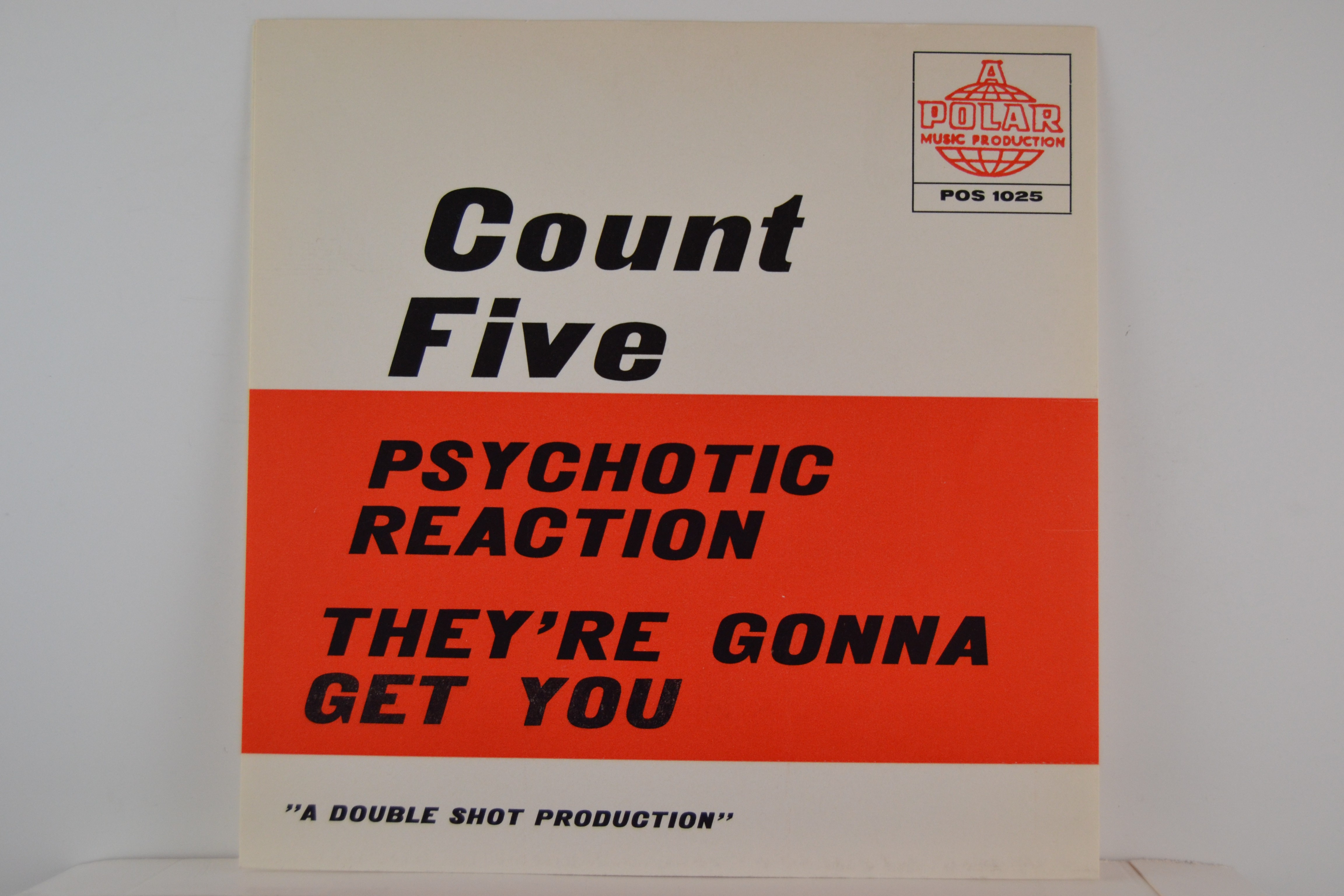 COUNT FIVE : Psychotic reaction / They're gonna get you