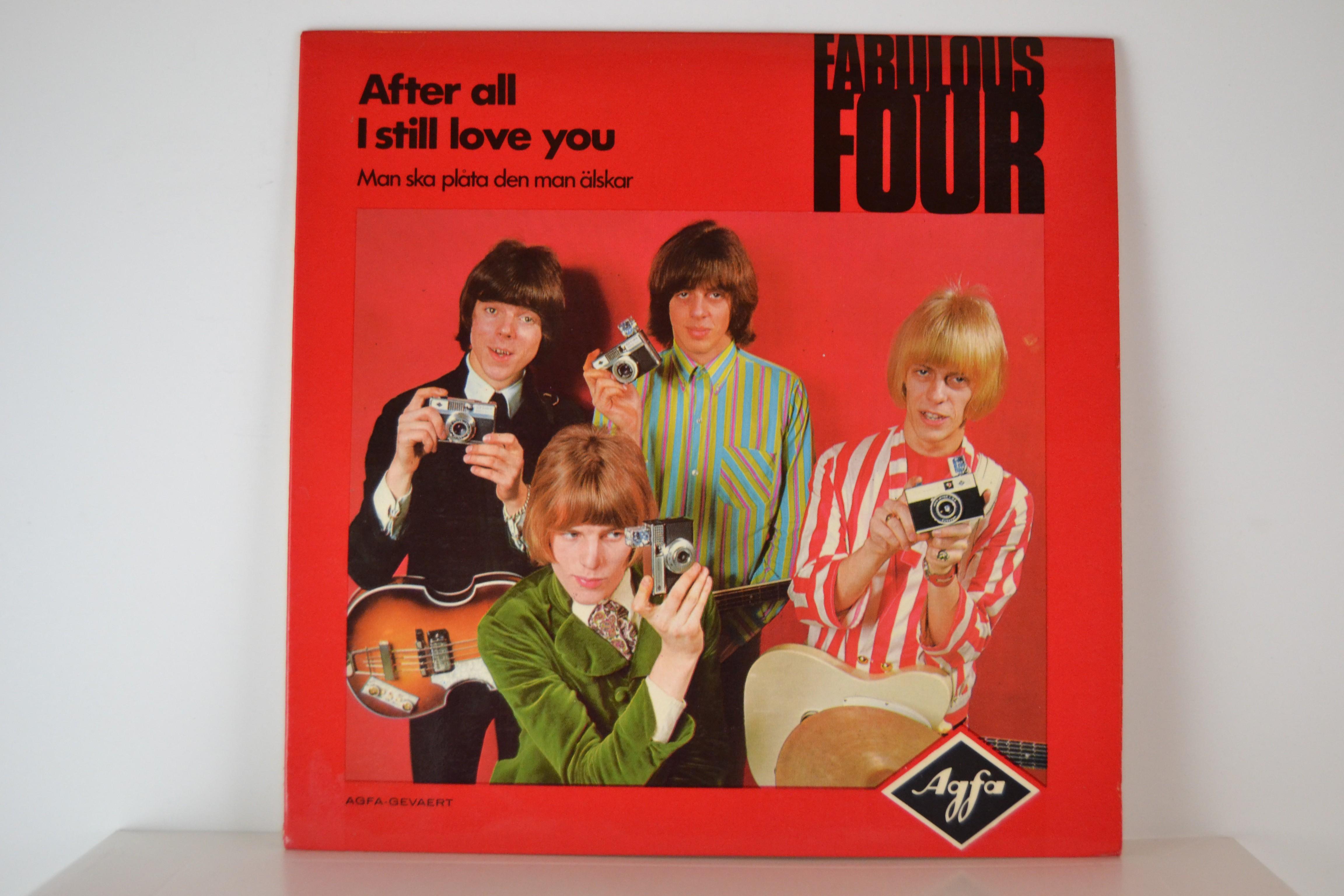 FABULOUS FOUR : Man ska plåta den man älskar / After all I still love you