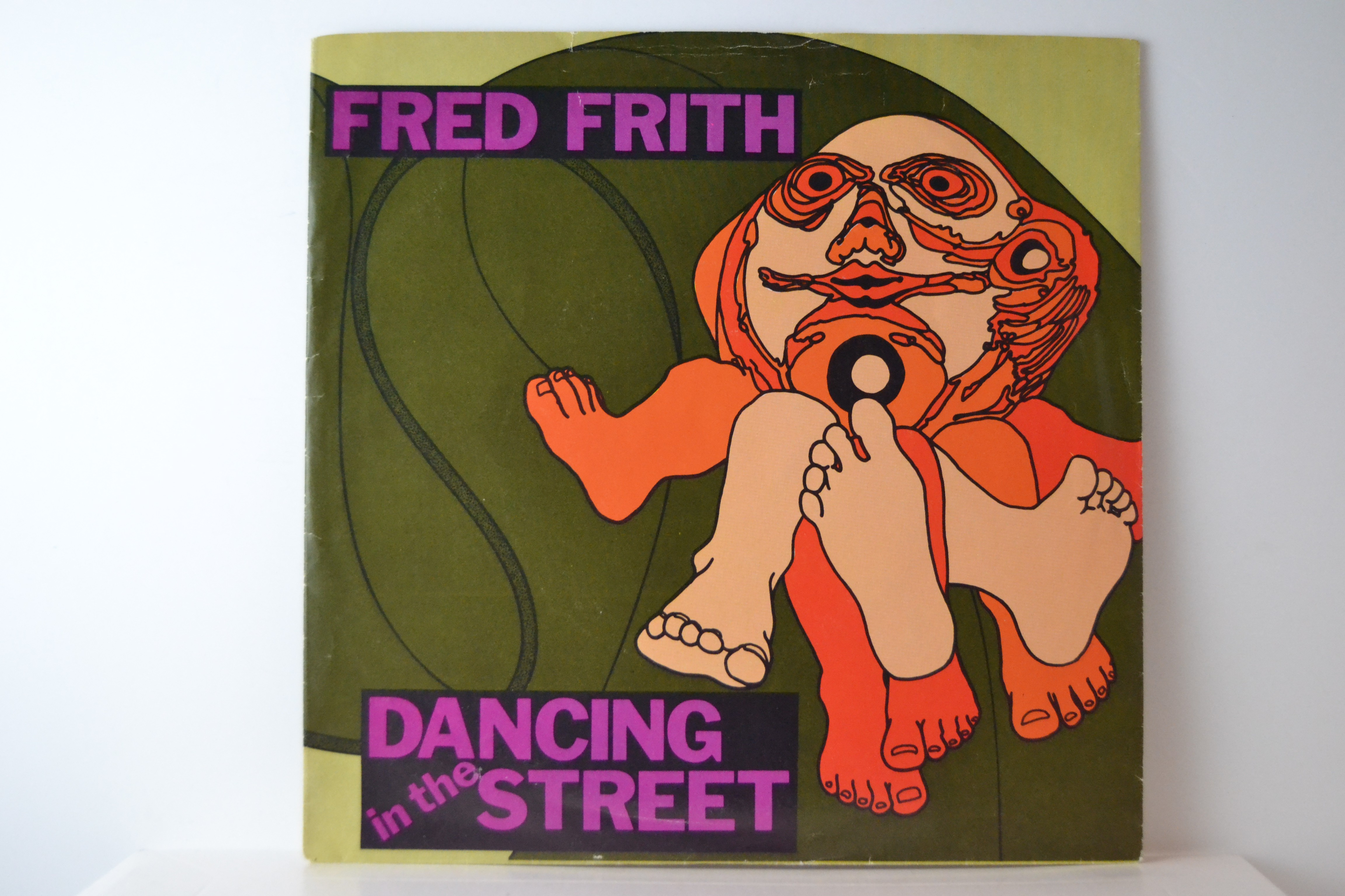 FRED FRITH : What a dilemma / Dancing in the street