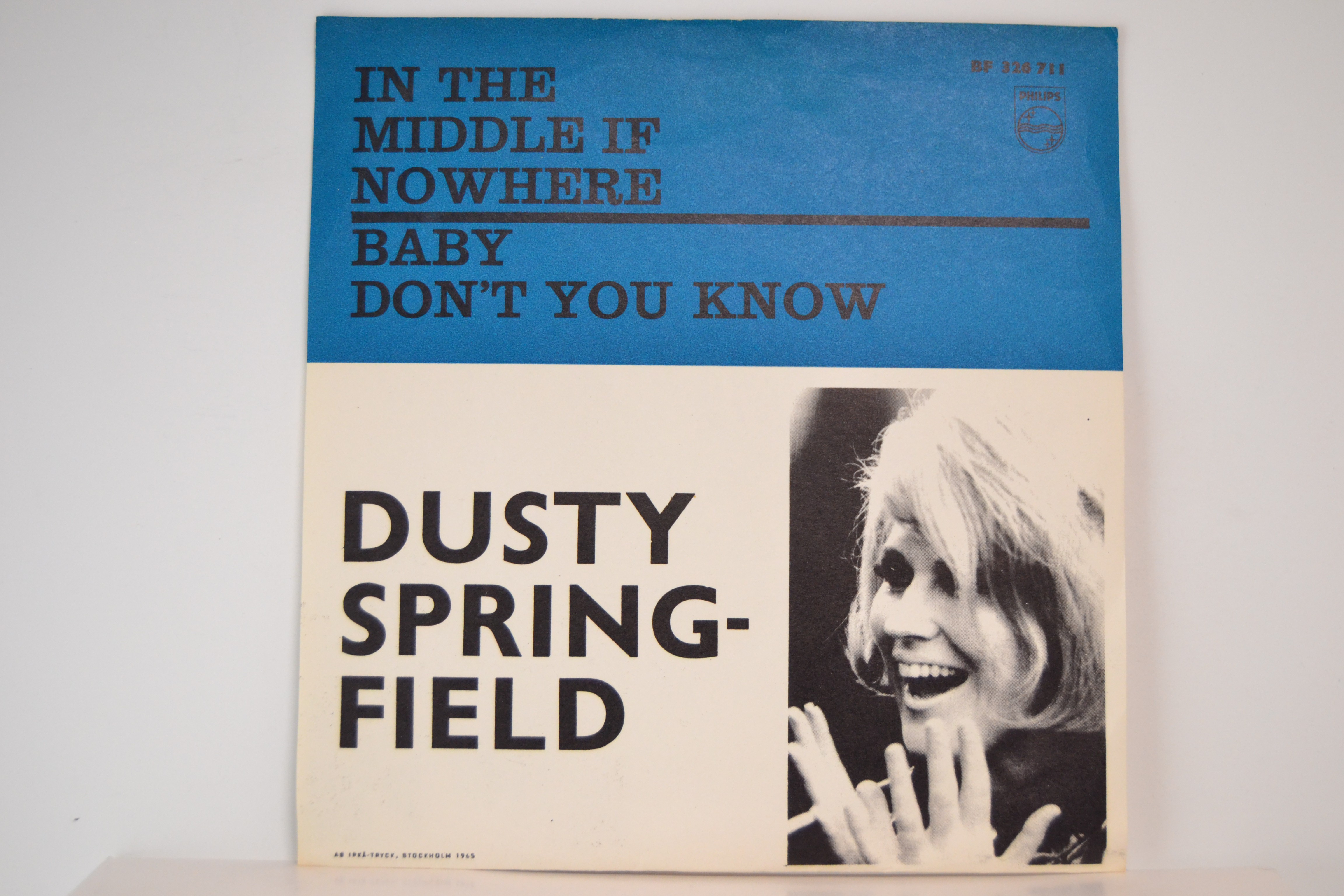 DUSTY SPRINGFIELD : In the middle if nowhere / Baby don't you know