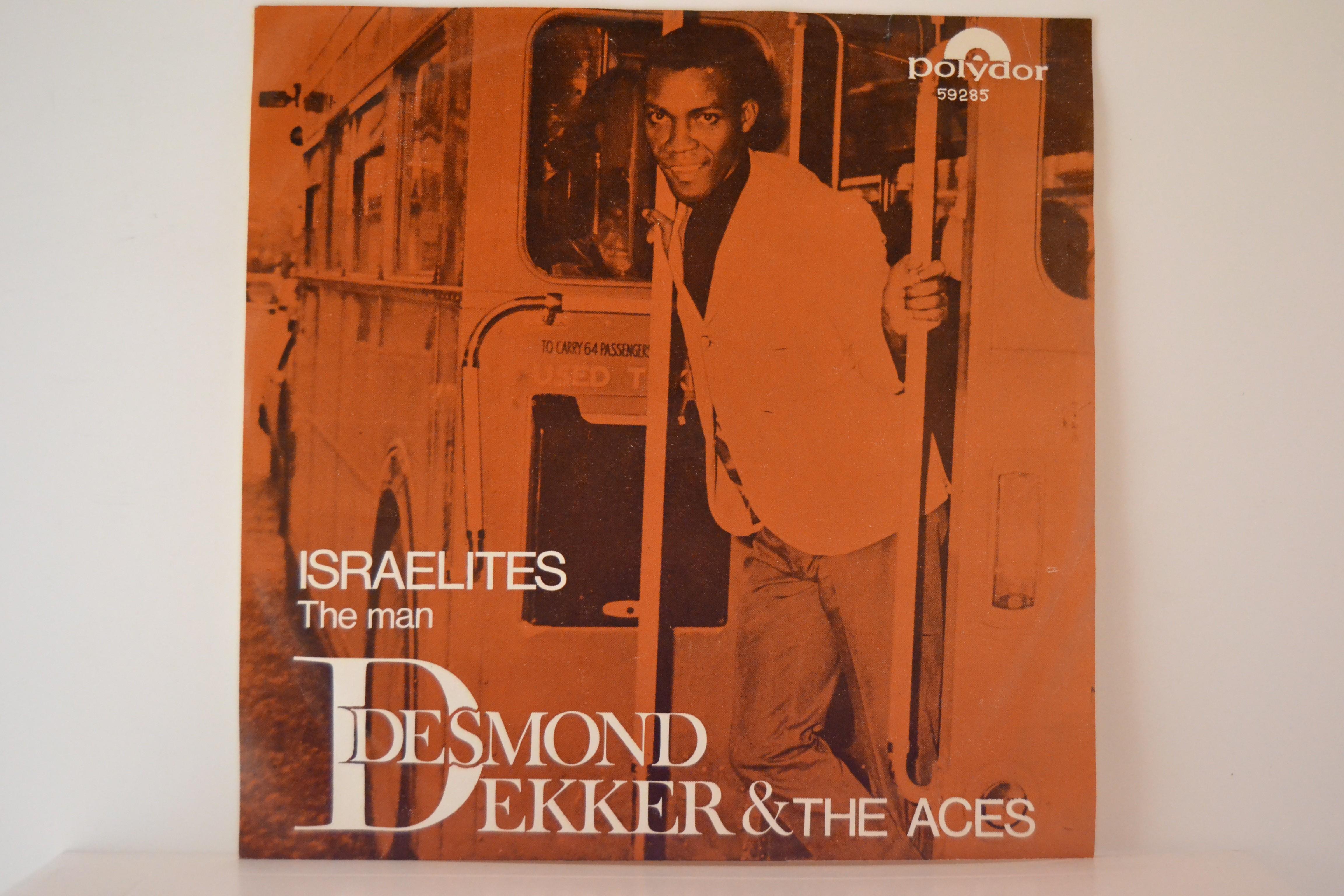 DESMOND DEKKER & THE ACES : Israelites / The man