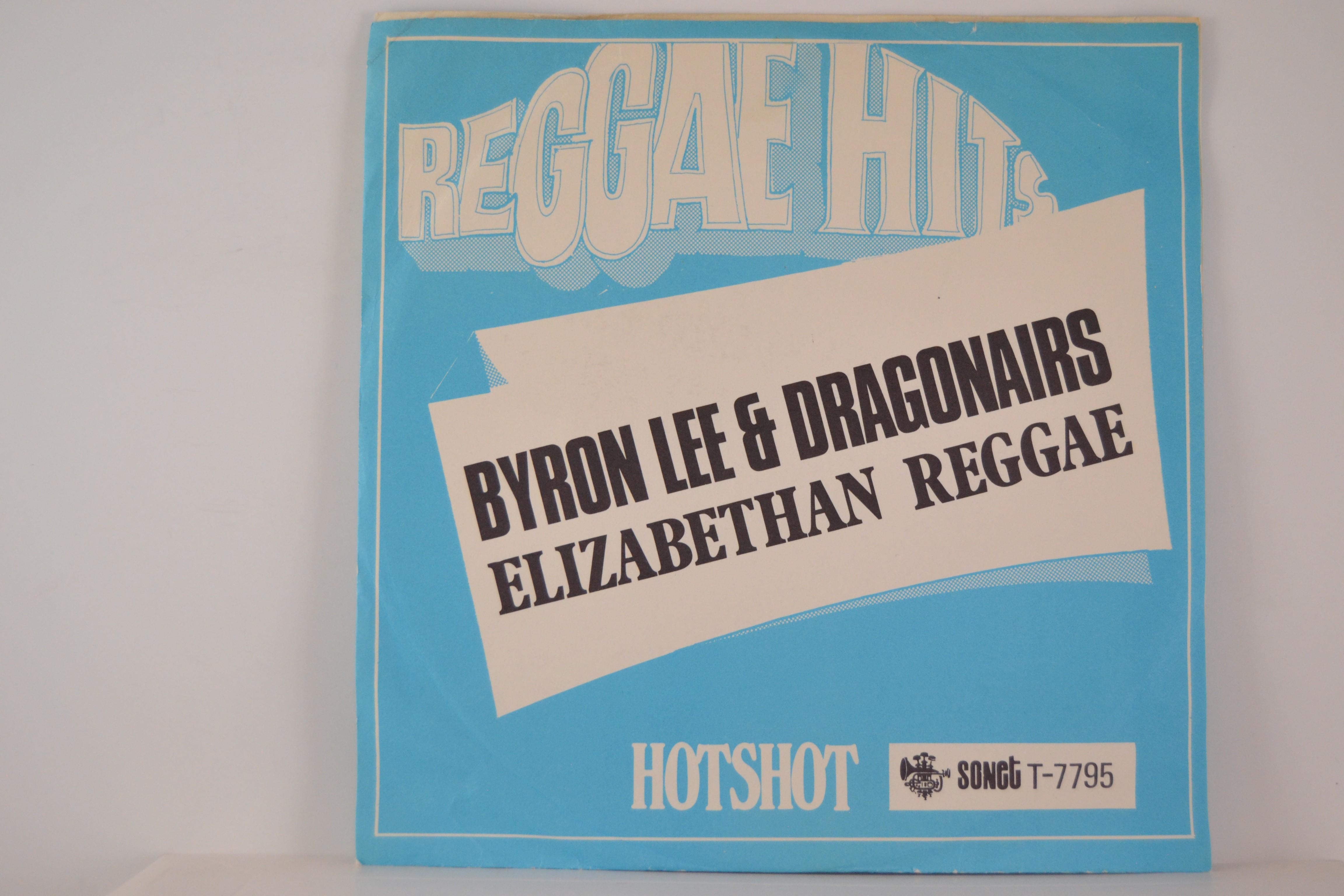 BYRON LEE & DRAGONAIRS : Elizabethan teggae / Soul serenade
