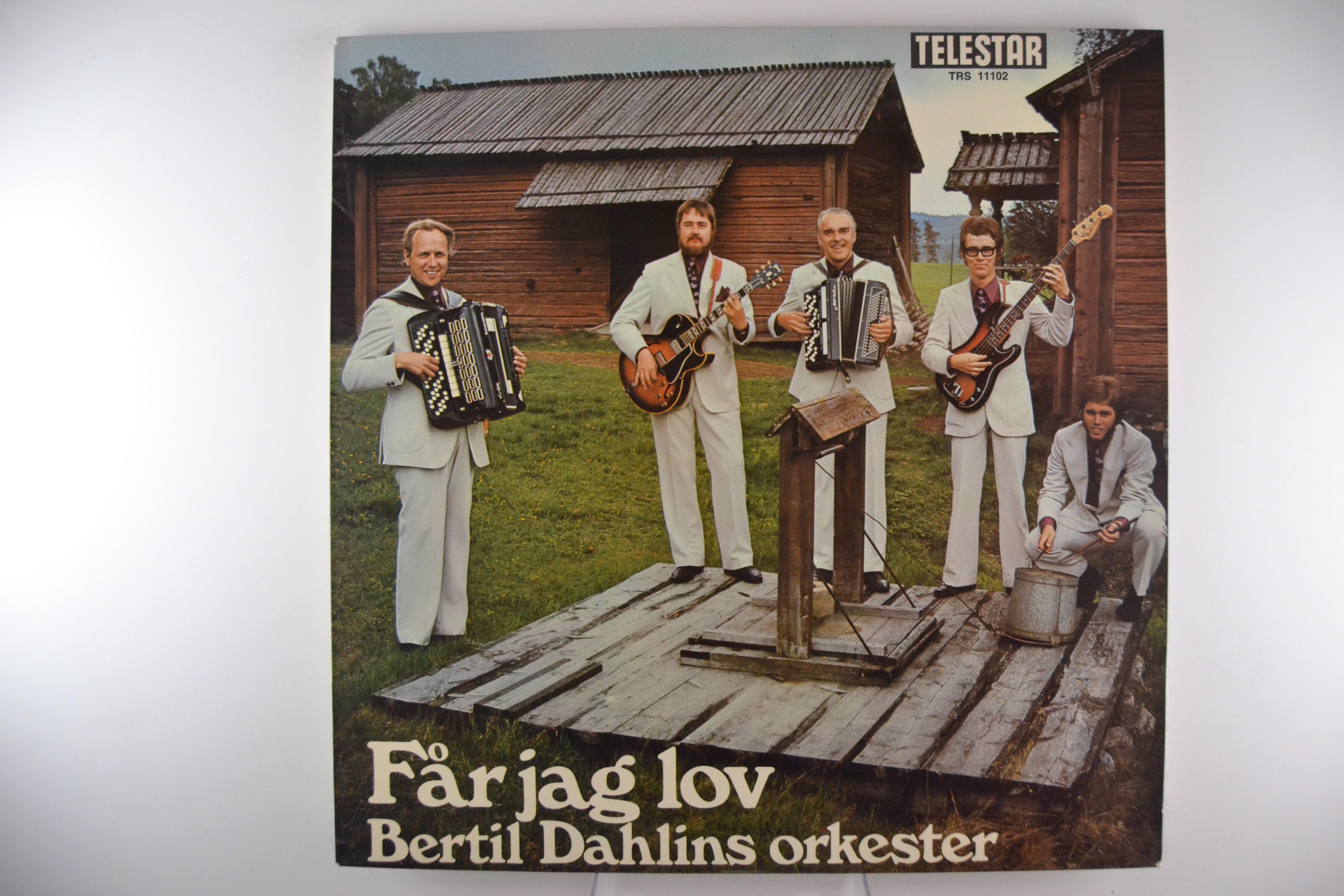 """BERTIL DAHLINS ORKESTER : """"Får jag lov"""""""