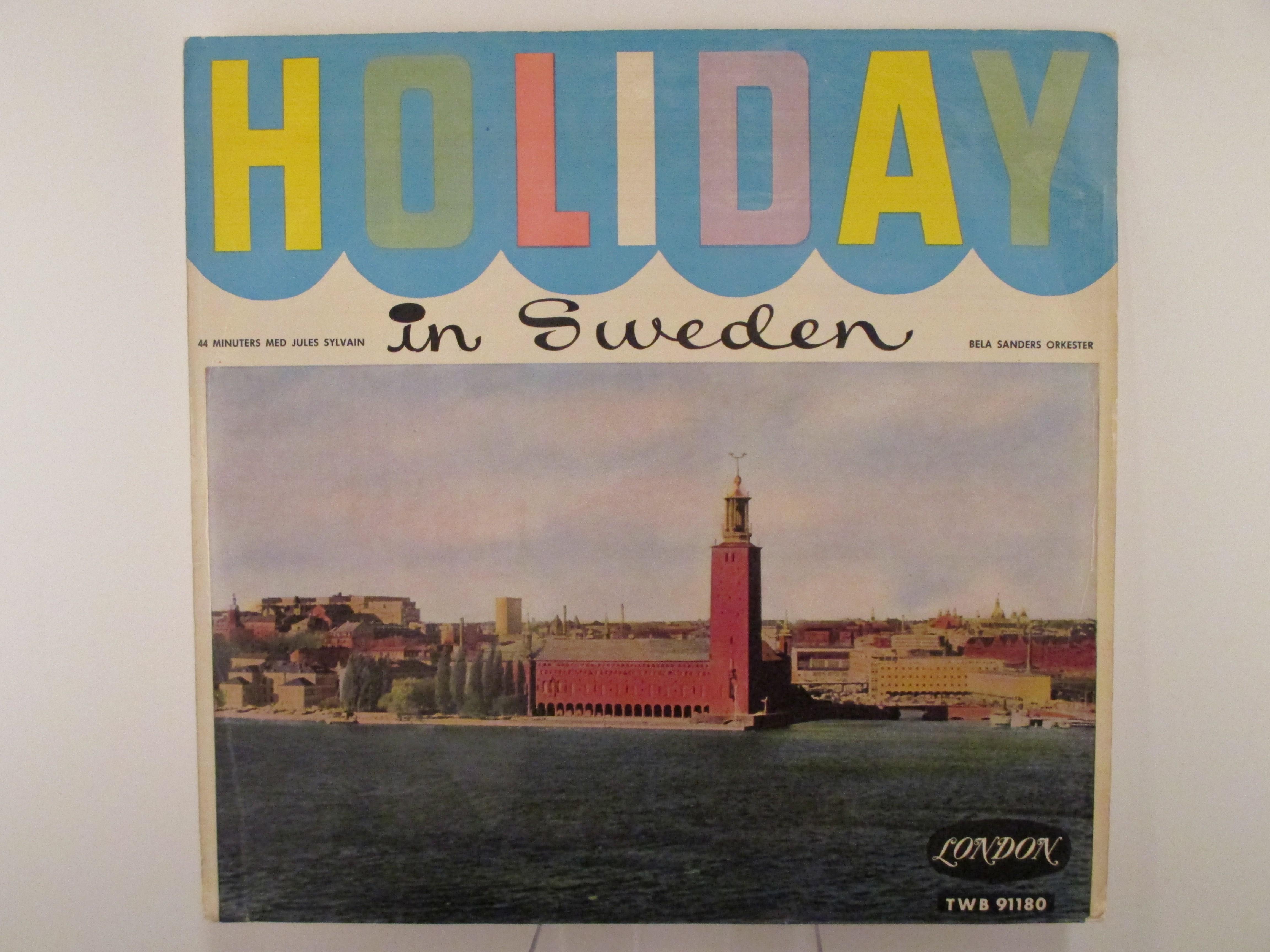 """BELA SANDERS ORKESTER : """"HOLIDAY IN SWEDEN""""  """"44 minuter med Jules Sylvain"""""""