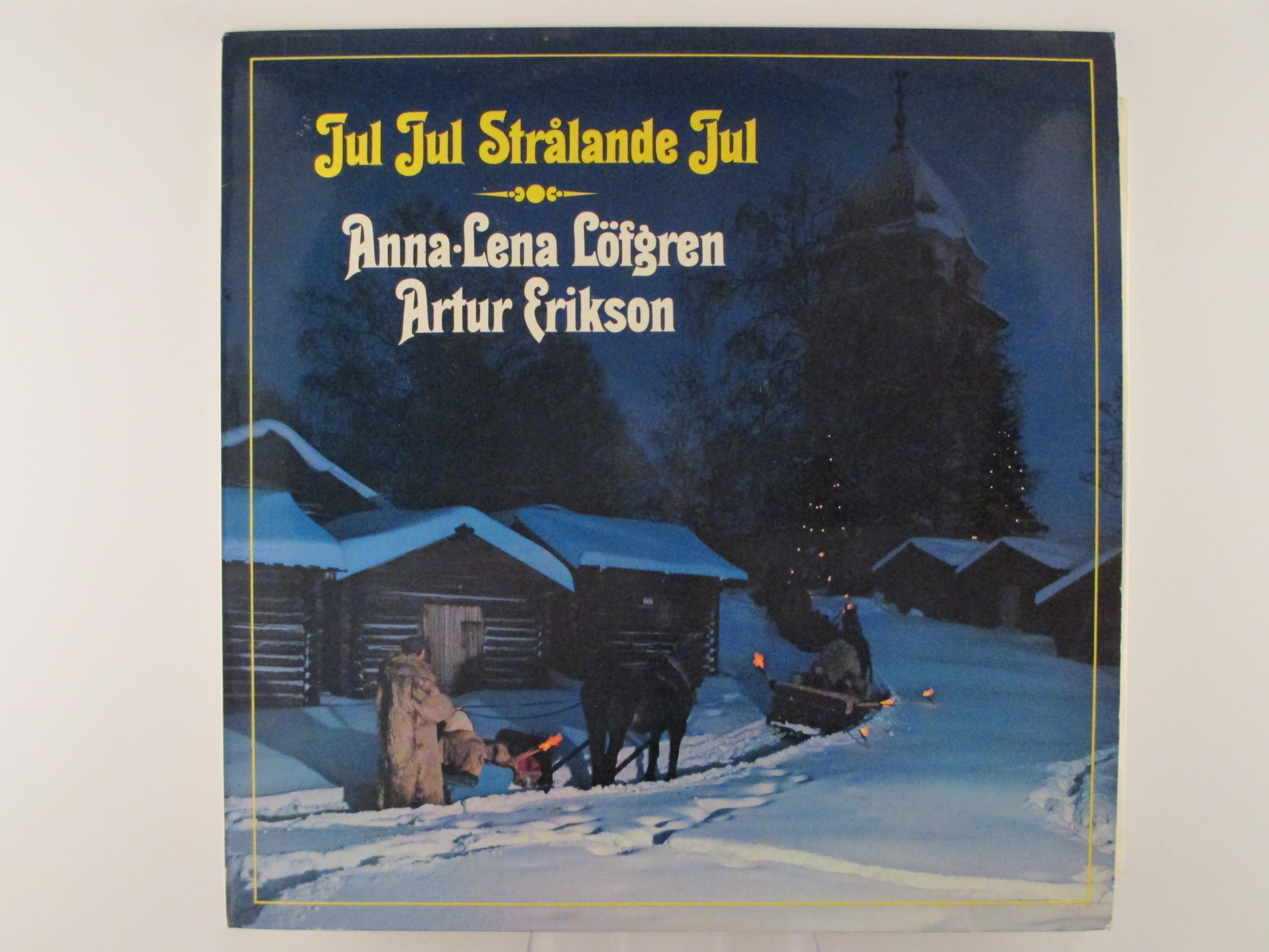 """ANNA-LENA LÖFGREN & ARTUR ERIKSON : """"Jul jul strålande jul"""""""