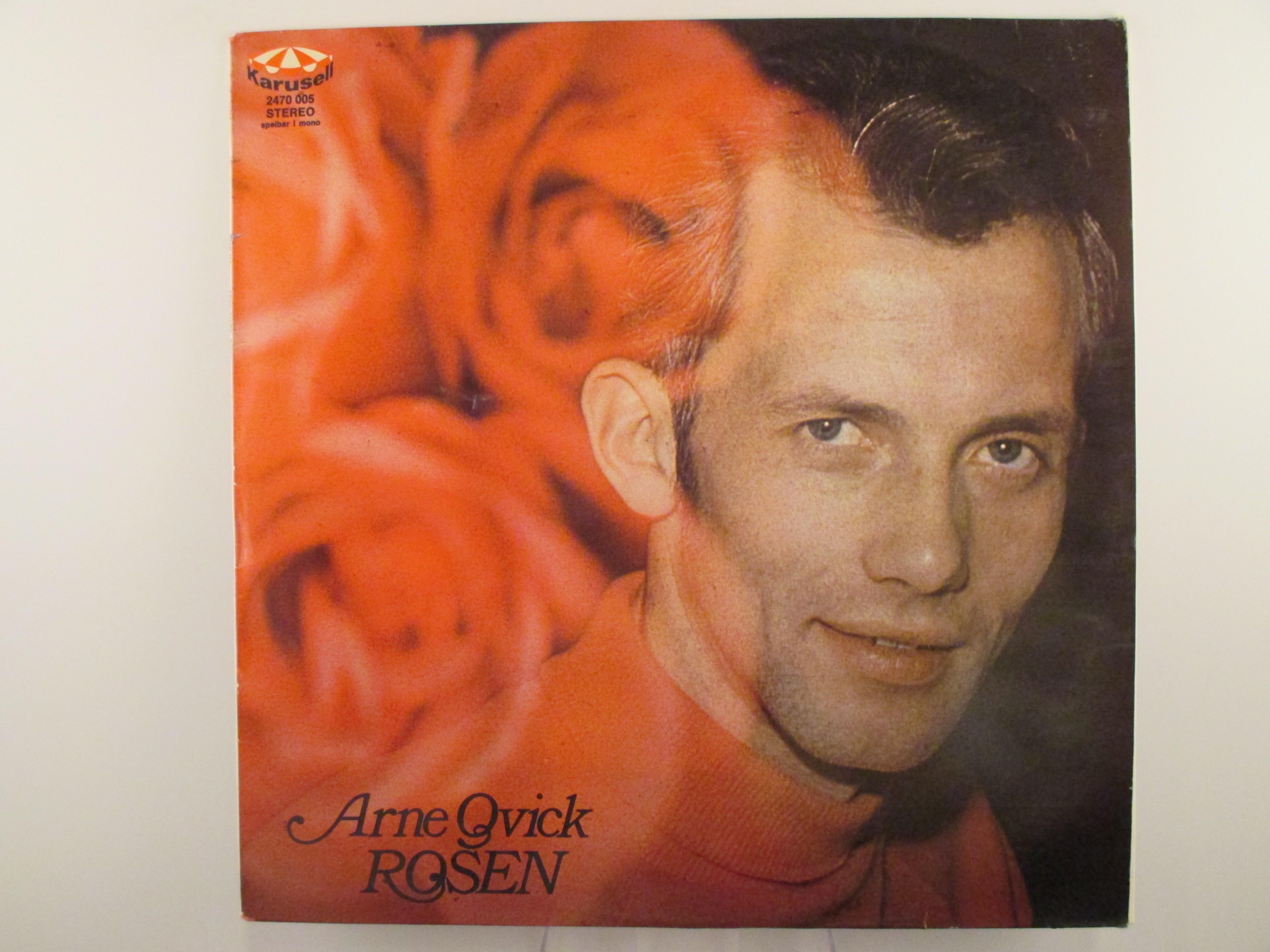 """ARNE QVICK : """"Rosen"""""""