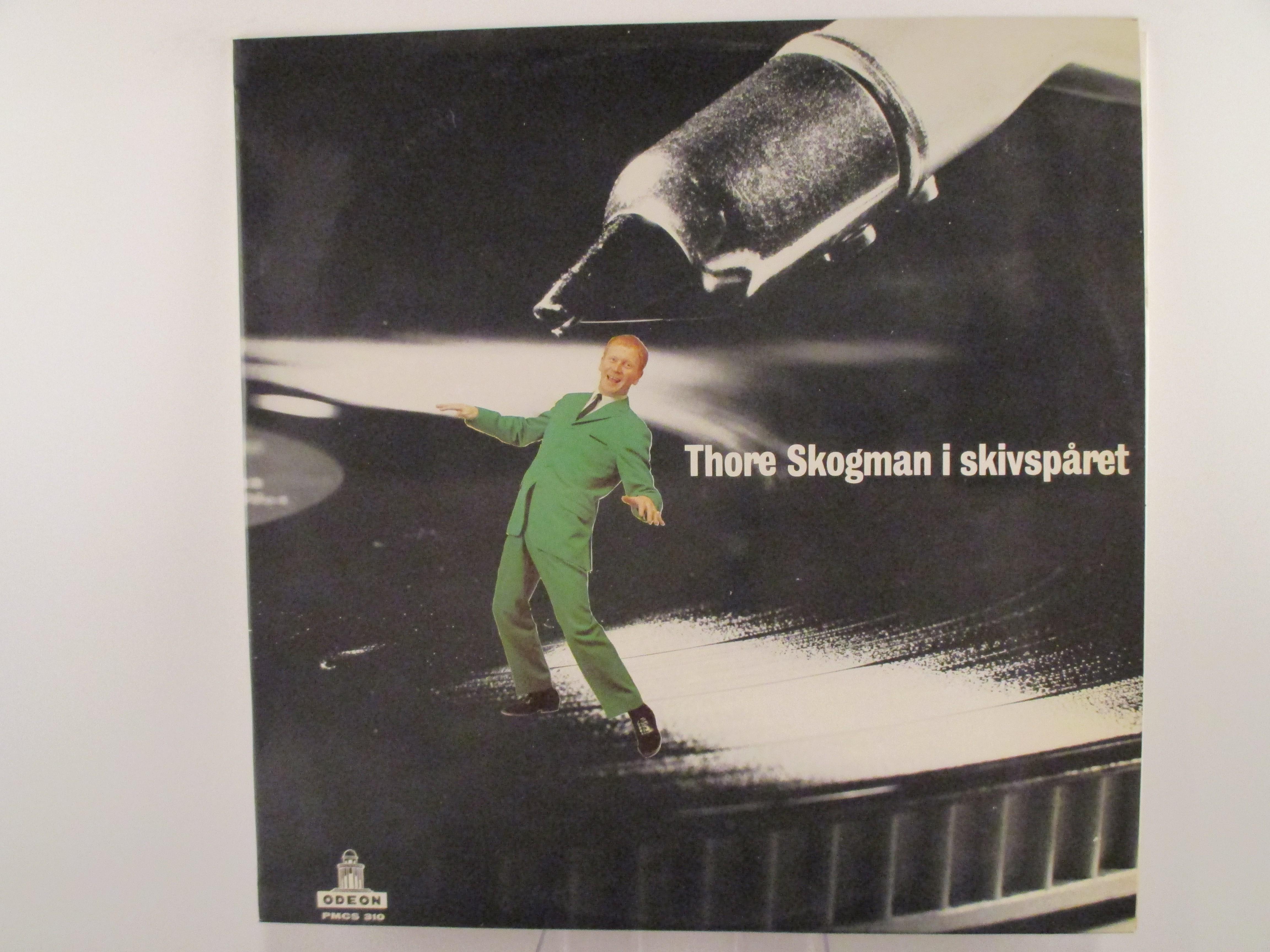 """THORE SKOGMAN : """"Thore Skogman i skivspåret"""""""