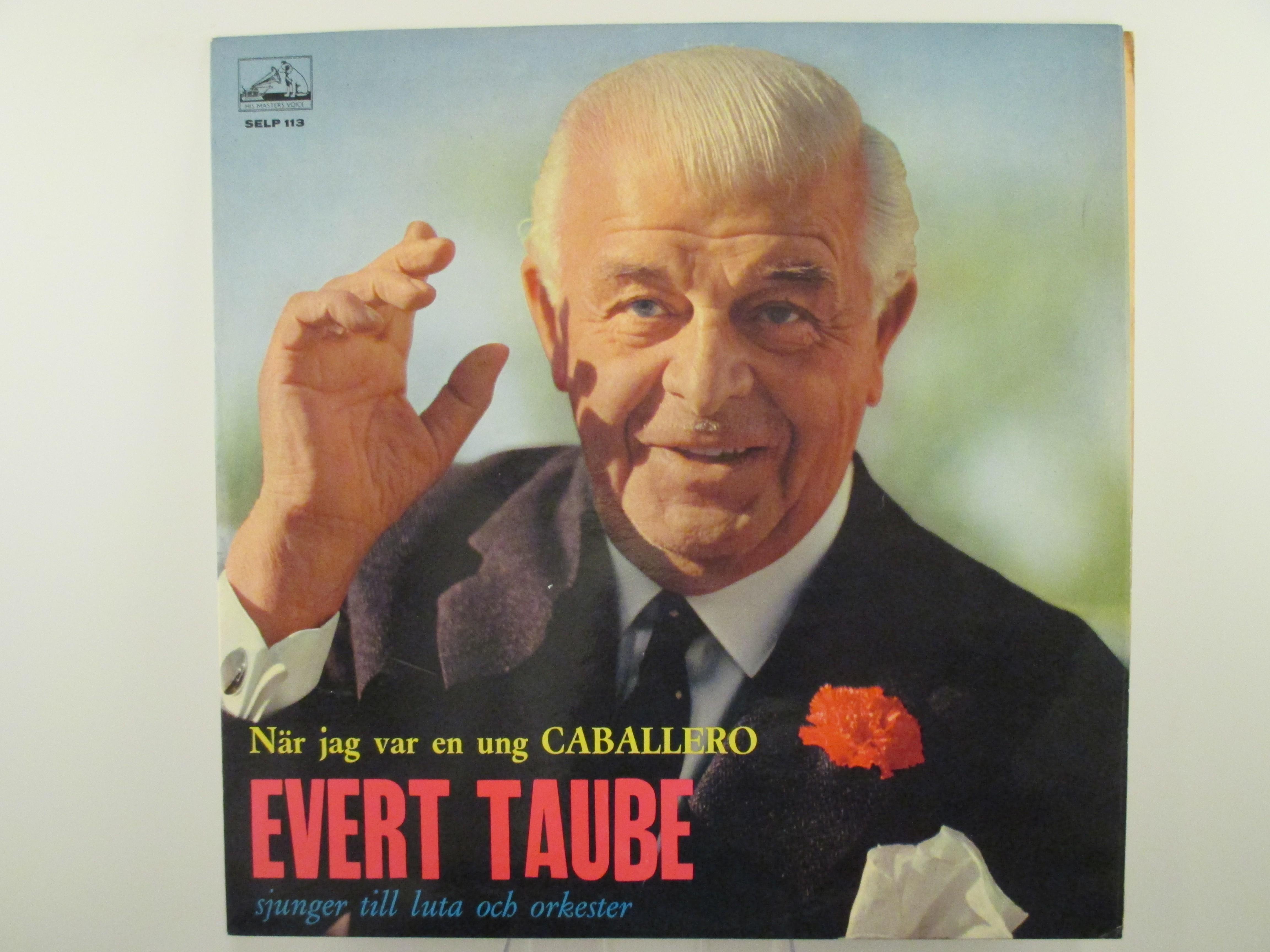 """EVERT TAUBE : """"När jag var en ung caballero"""""""