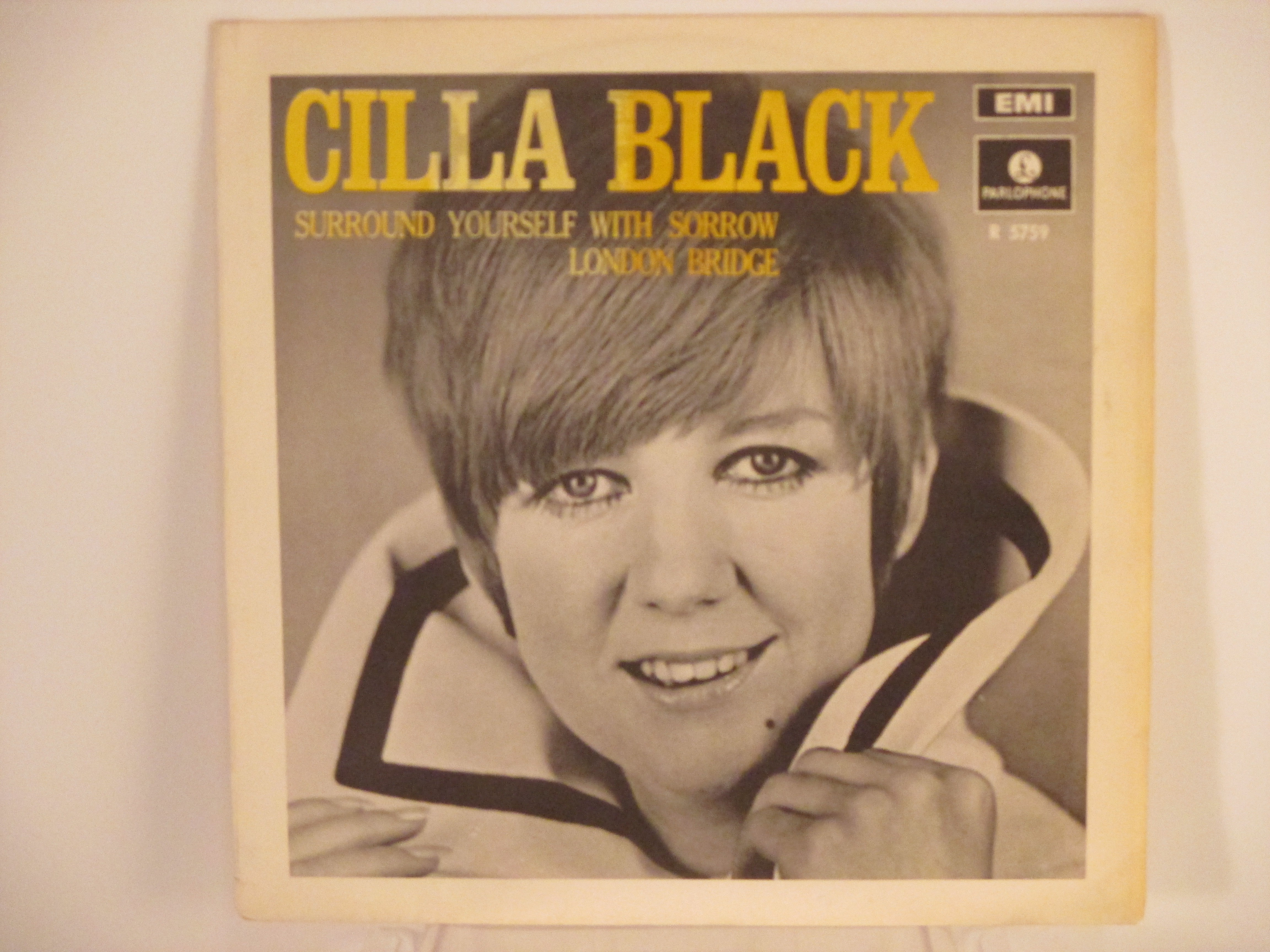 CILLA BLACK : Surround yourself with sorrow / London bridge