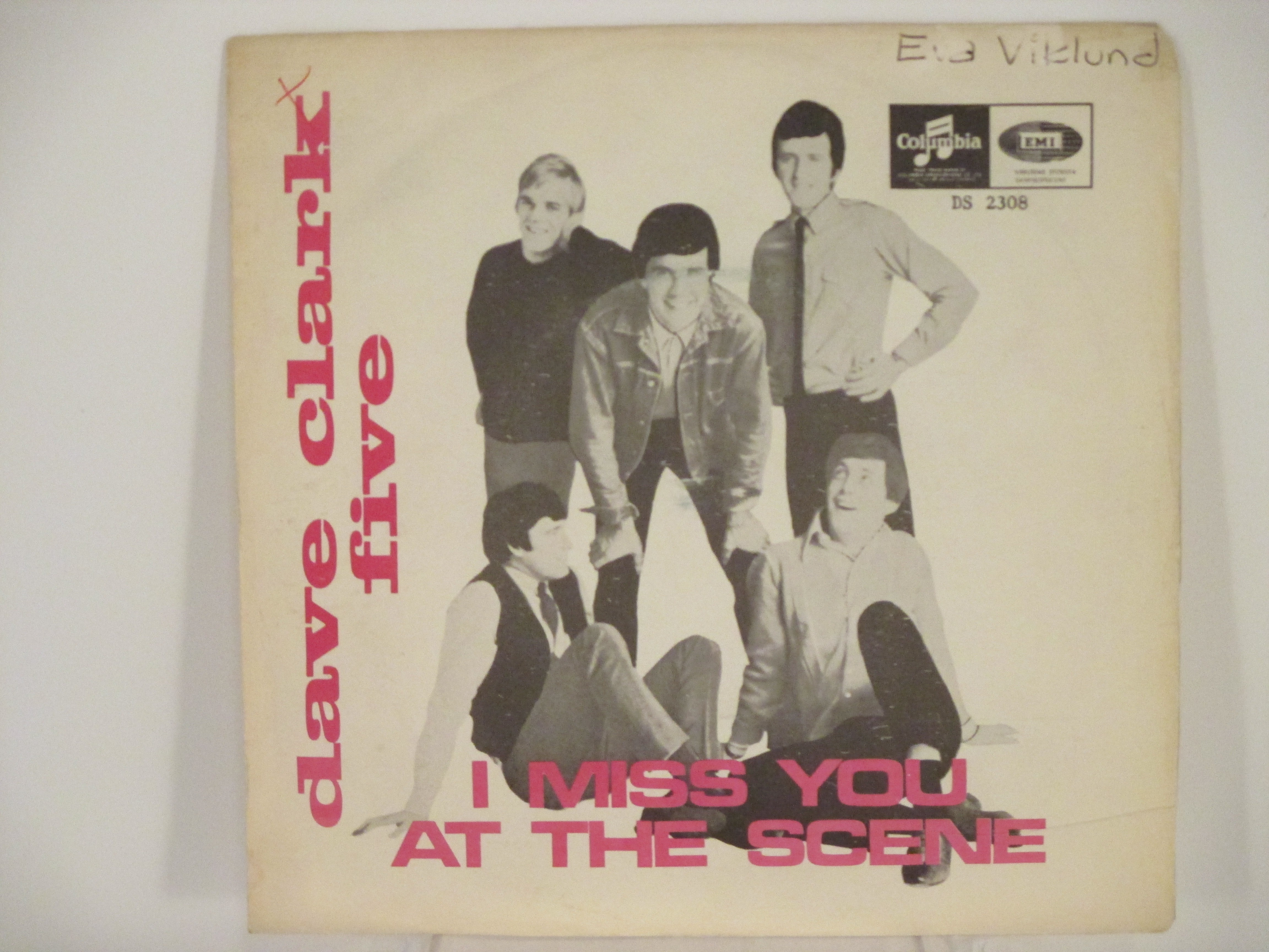 DAVE CLARK FIVE : At the scene / I miss you