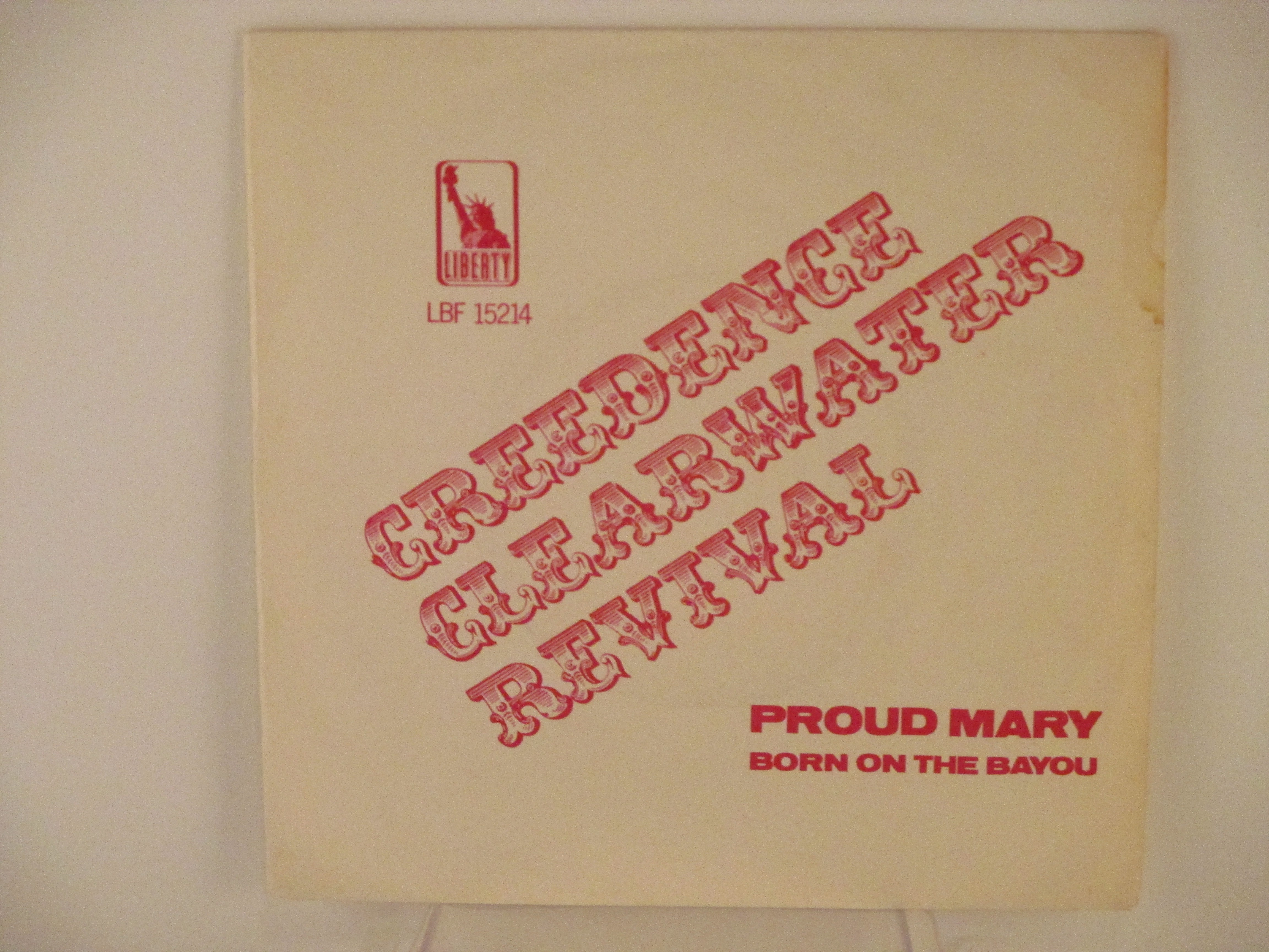CREEDENCE CLEARWATER REVIVAL : Proud Mary / Born on the Bayou