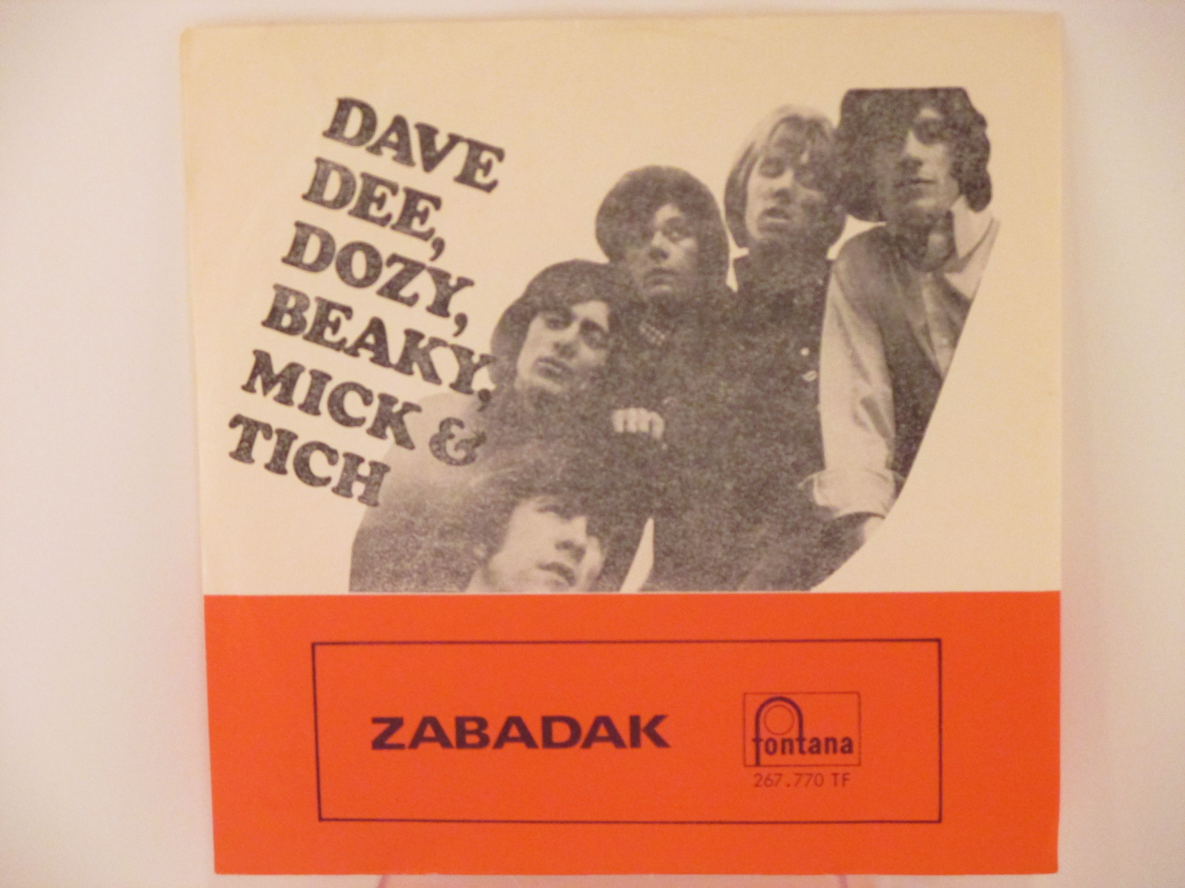 DAVE DEE, DOZY, BEAKY, MICK & TICH : Zabadak / The sun goes down