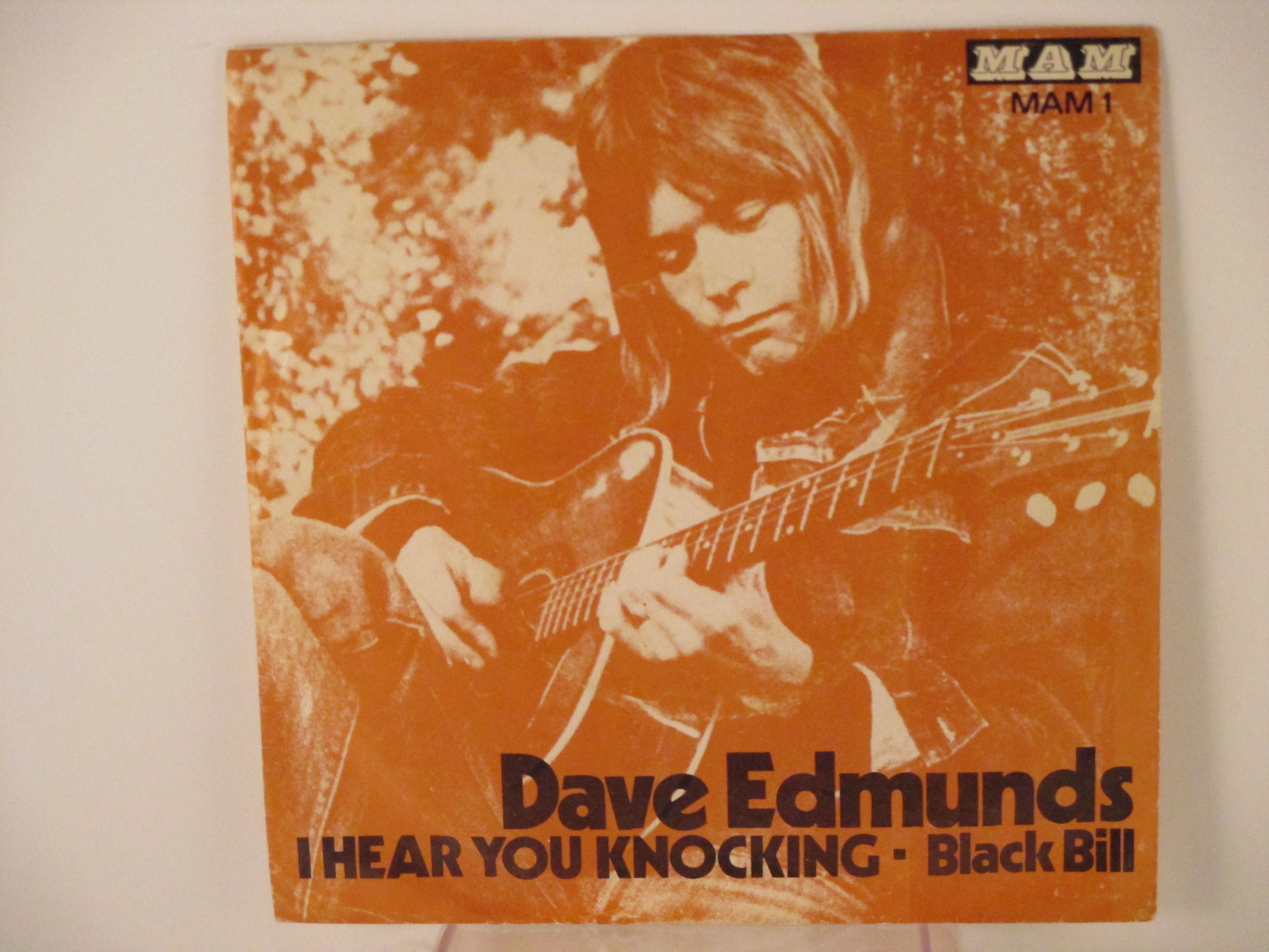 DAVE EDMUNDS : I hear you knocking / Black Bill