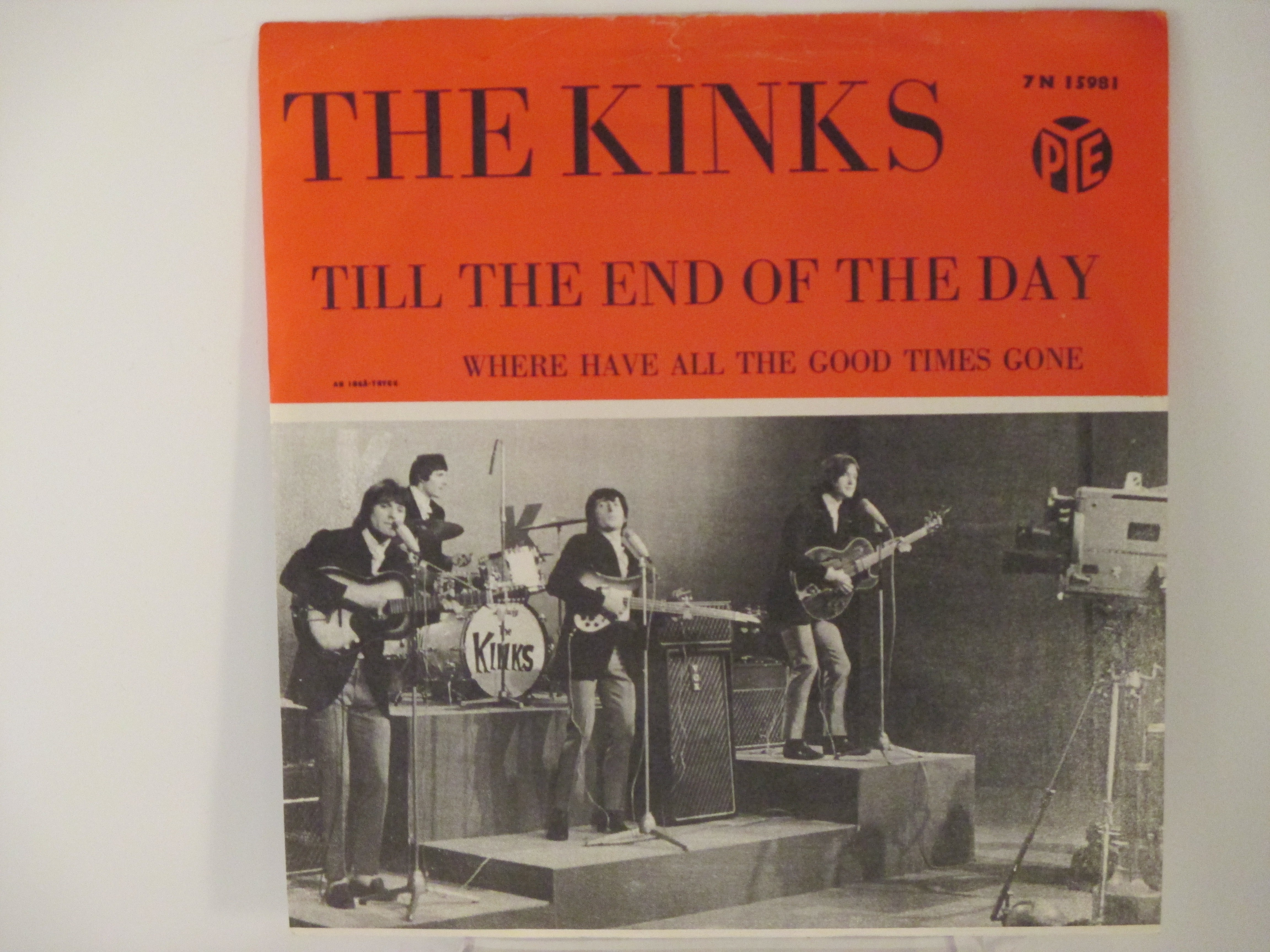 KINKS : Till the end of the day / Where have all the good times gone