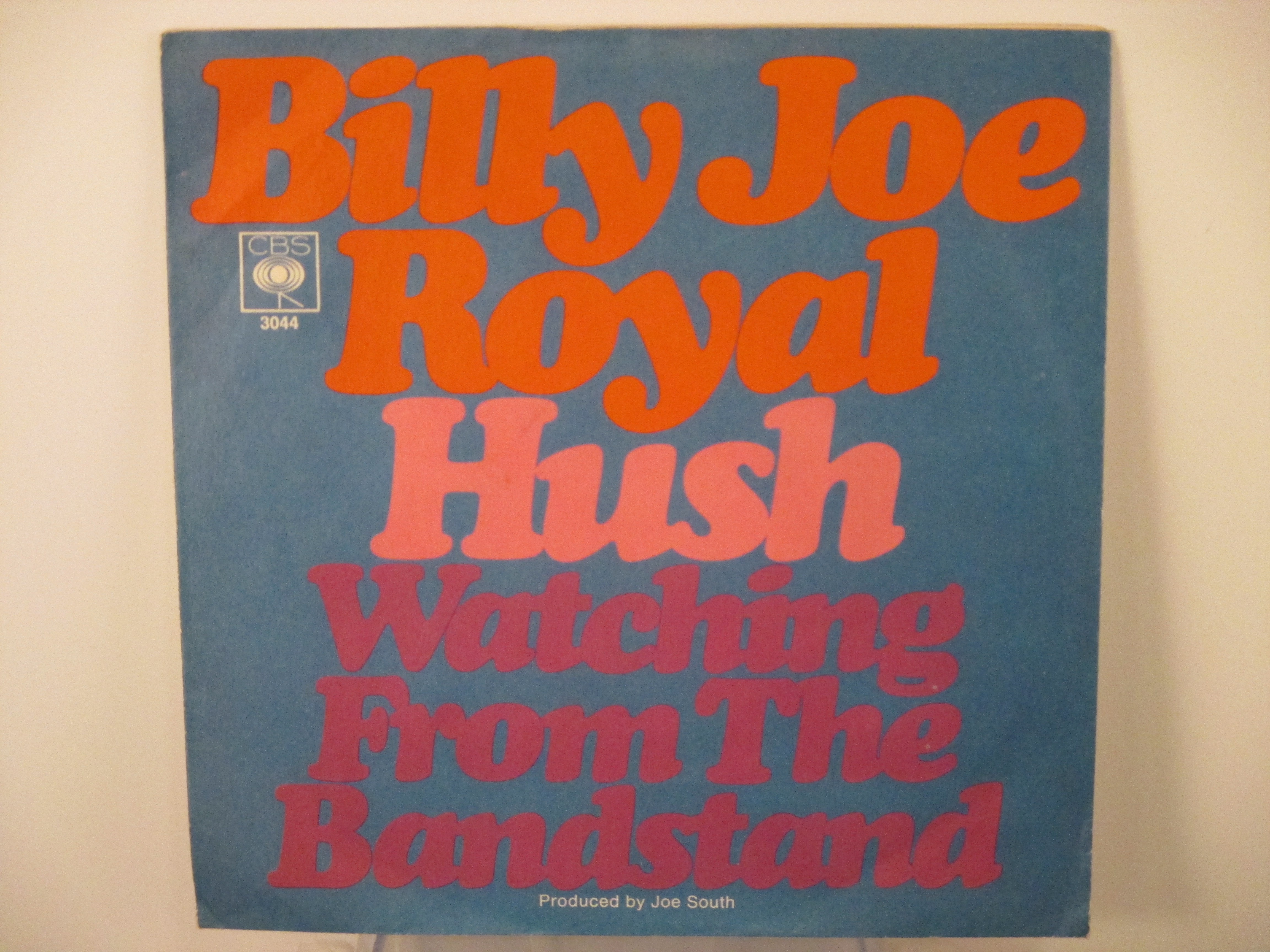 BILLY JOE ROYAL : Hush / Watching from the bandstand
