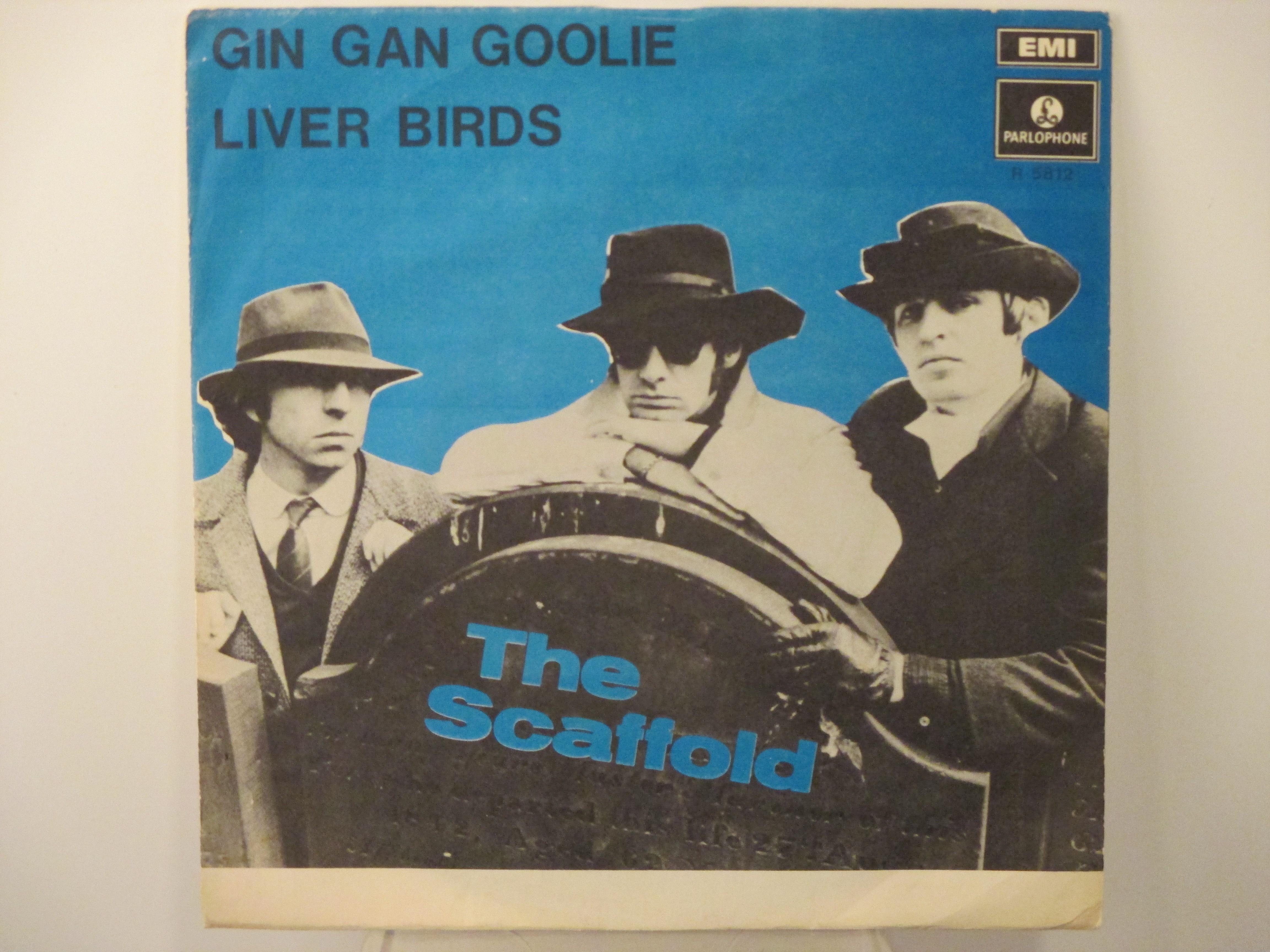 SCAFFOLD : Gin gin goolie / Liver birds
