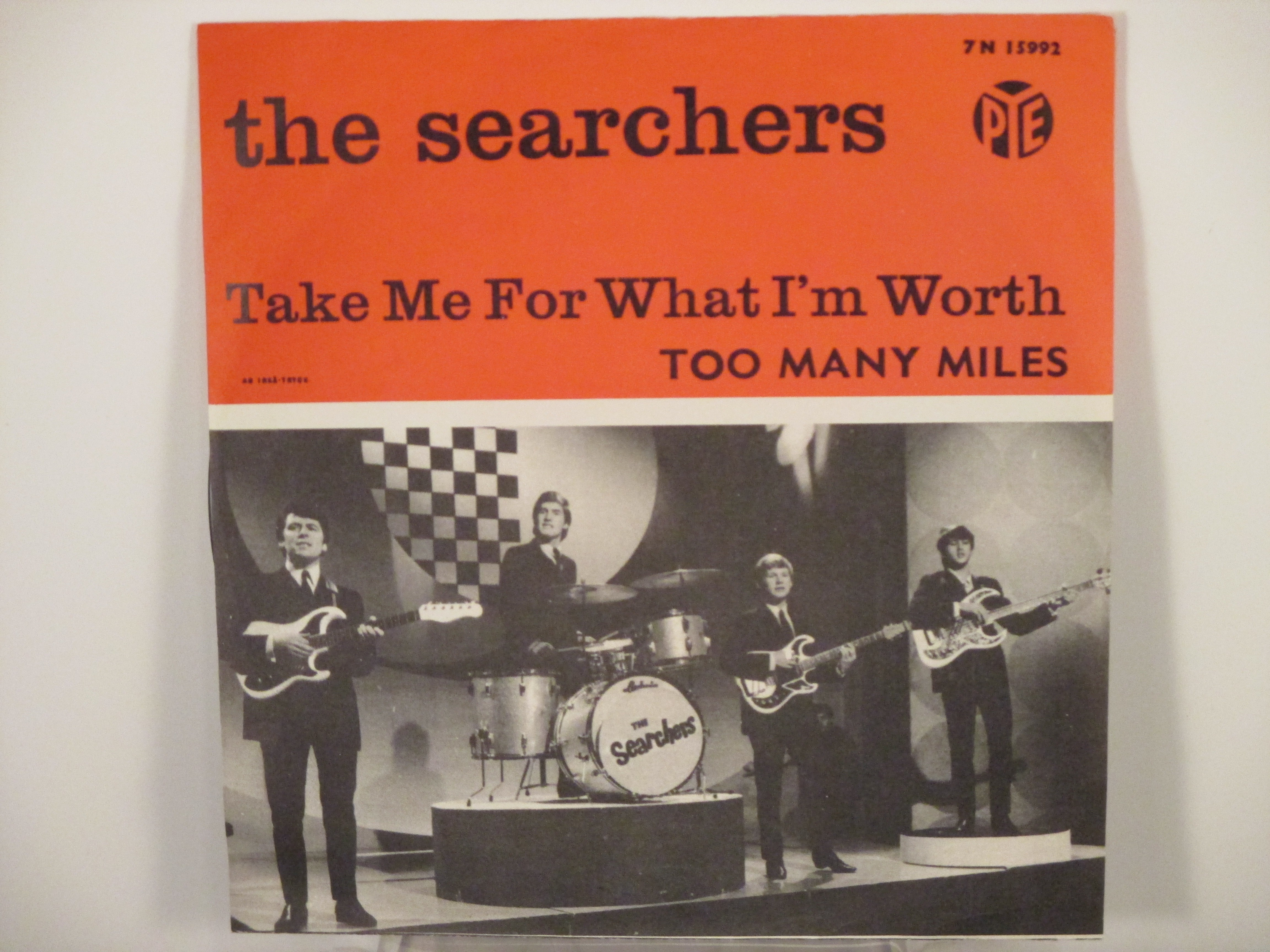 SEARCHERS : Take me for what I'm worth / Too many miles