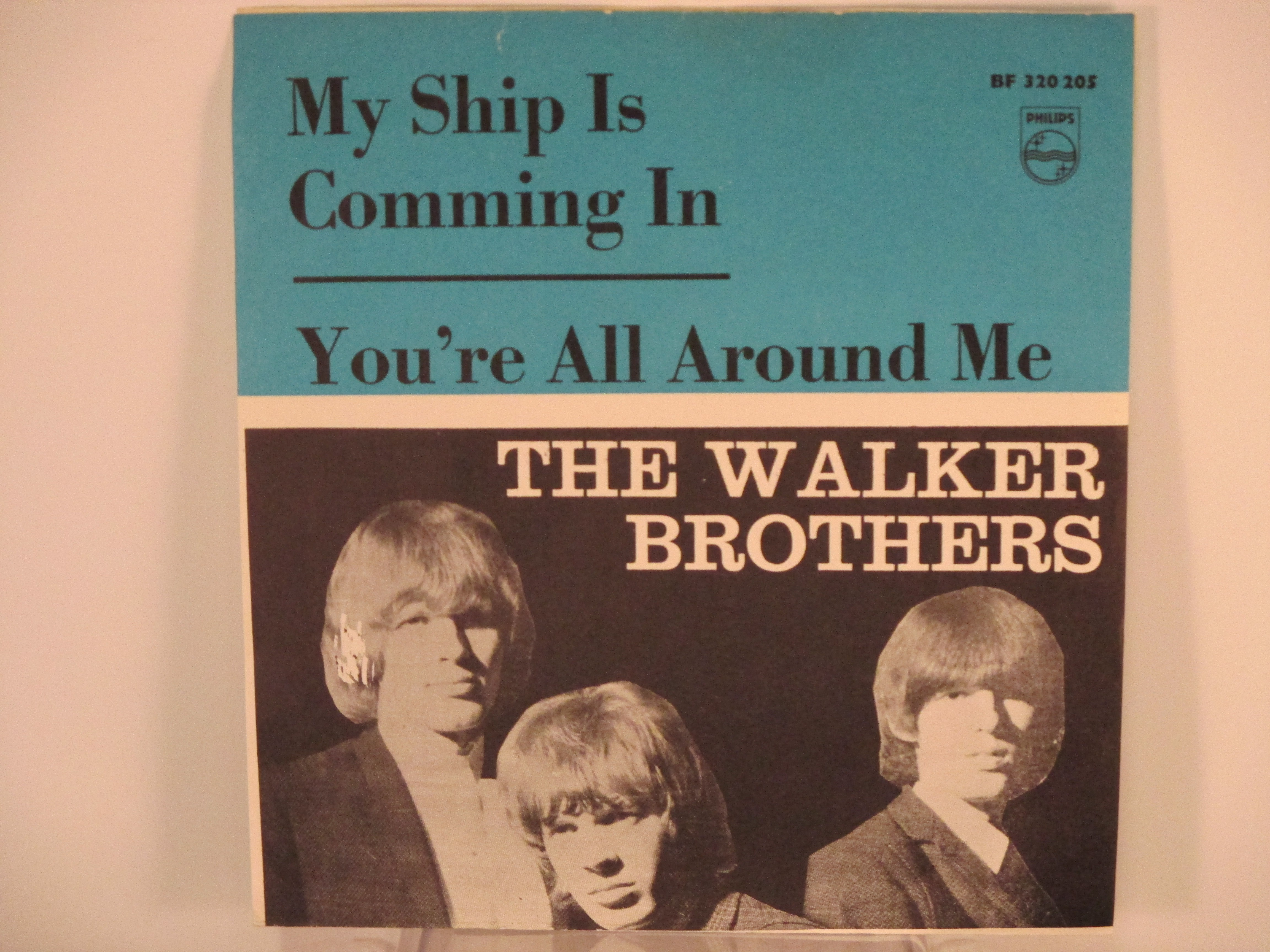 WALKER BROTHERS : My ship is comming in / You´re all around me