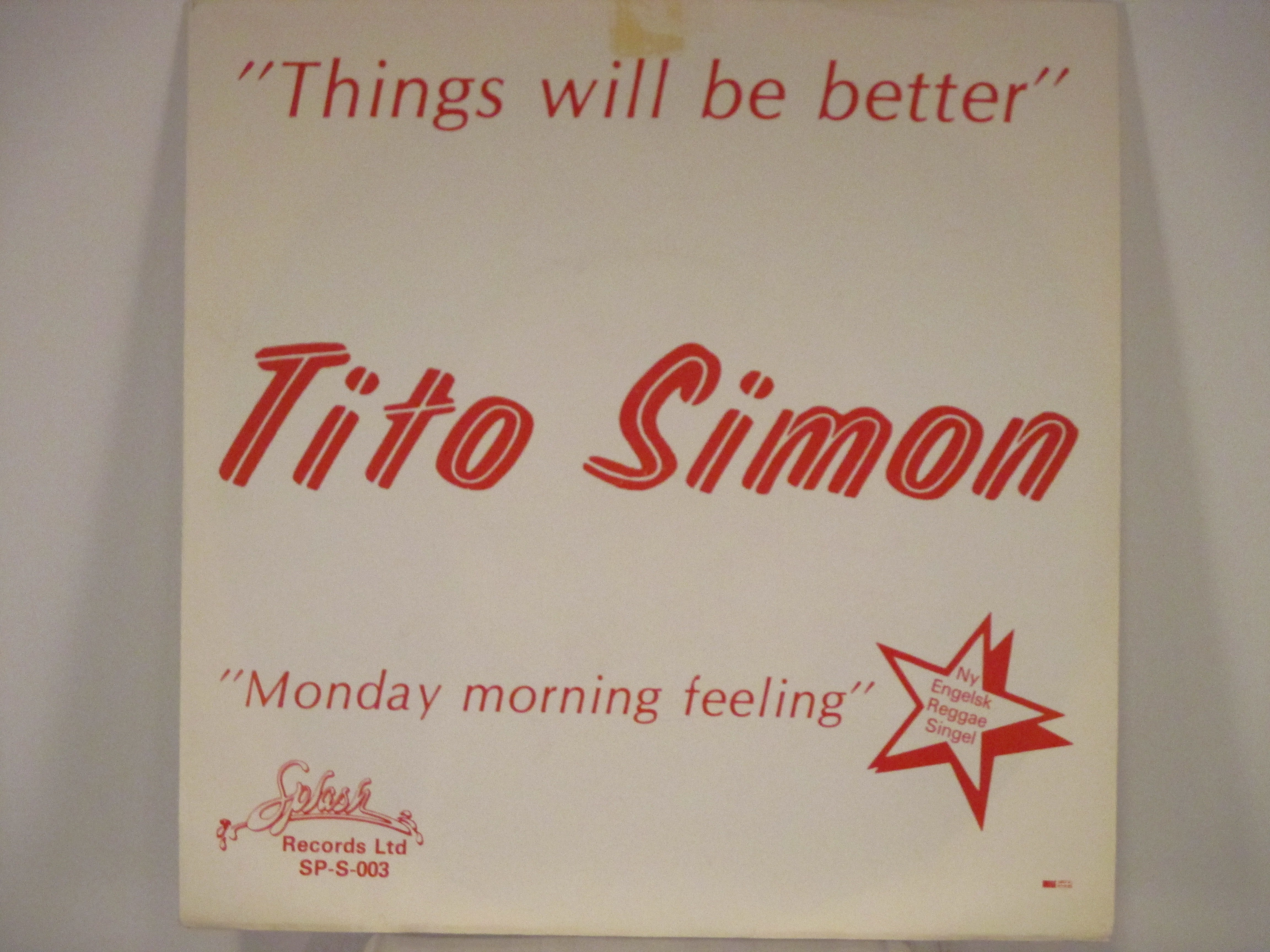 TITO SIMON : Things will be better / Monday morning feeling