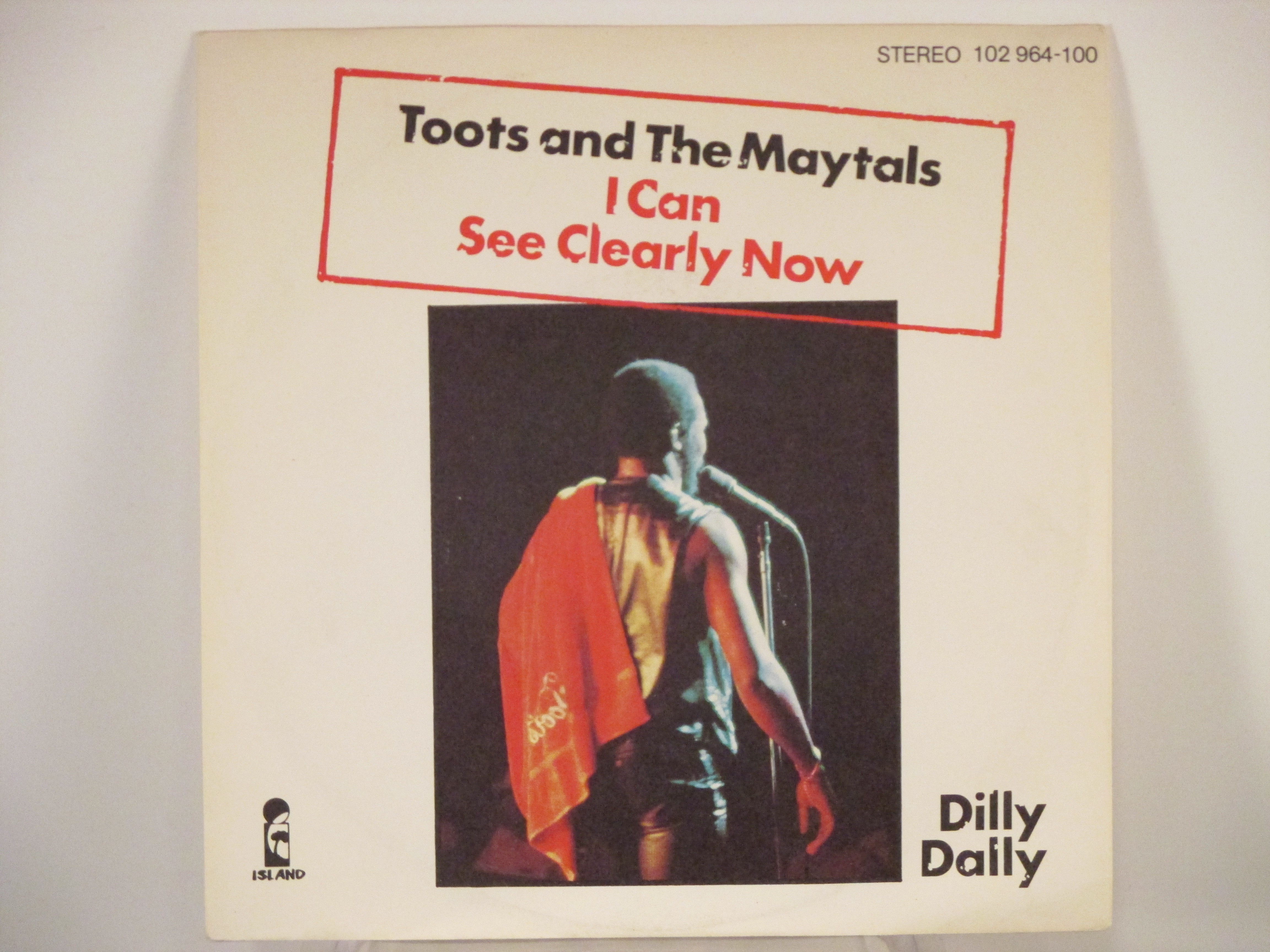 TOOTS & MAYTALS : I can see clearly now / Dilly dally