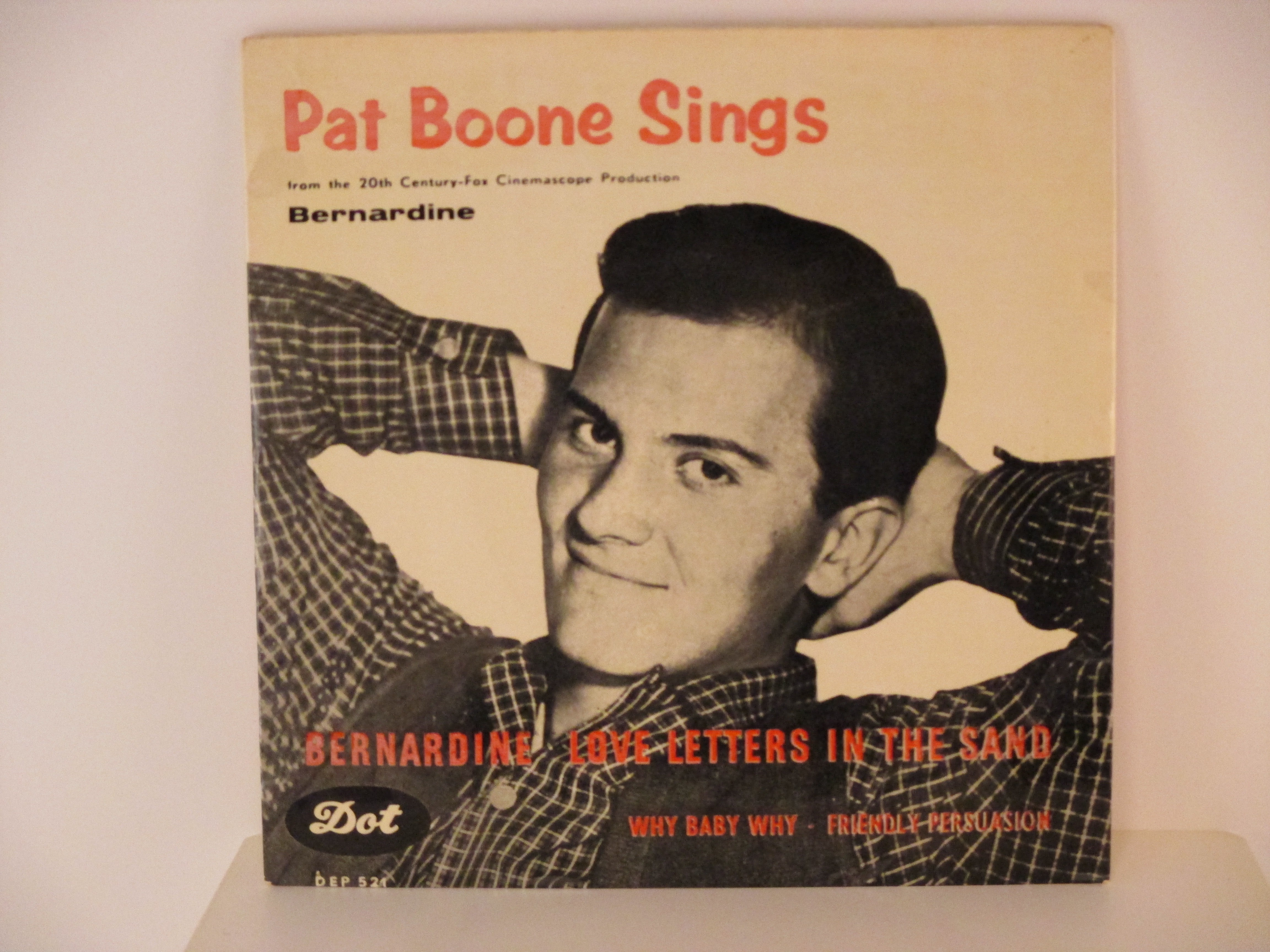 PAT BOONE : (EP) Bernardine / Love letters in the sand / Why baby why / Friendly persuasion