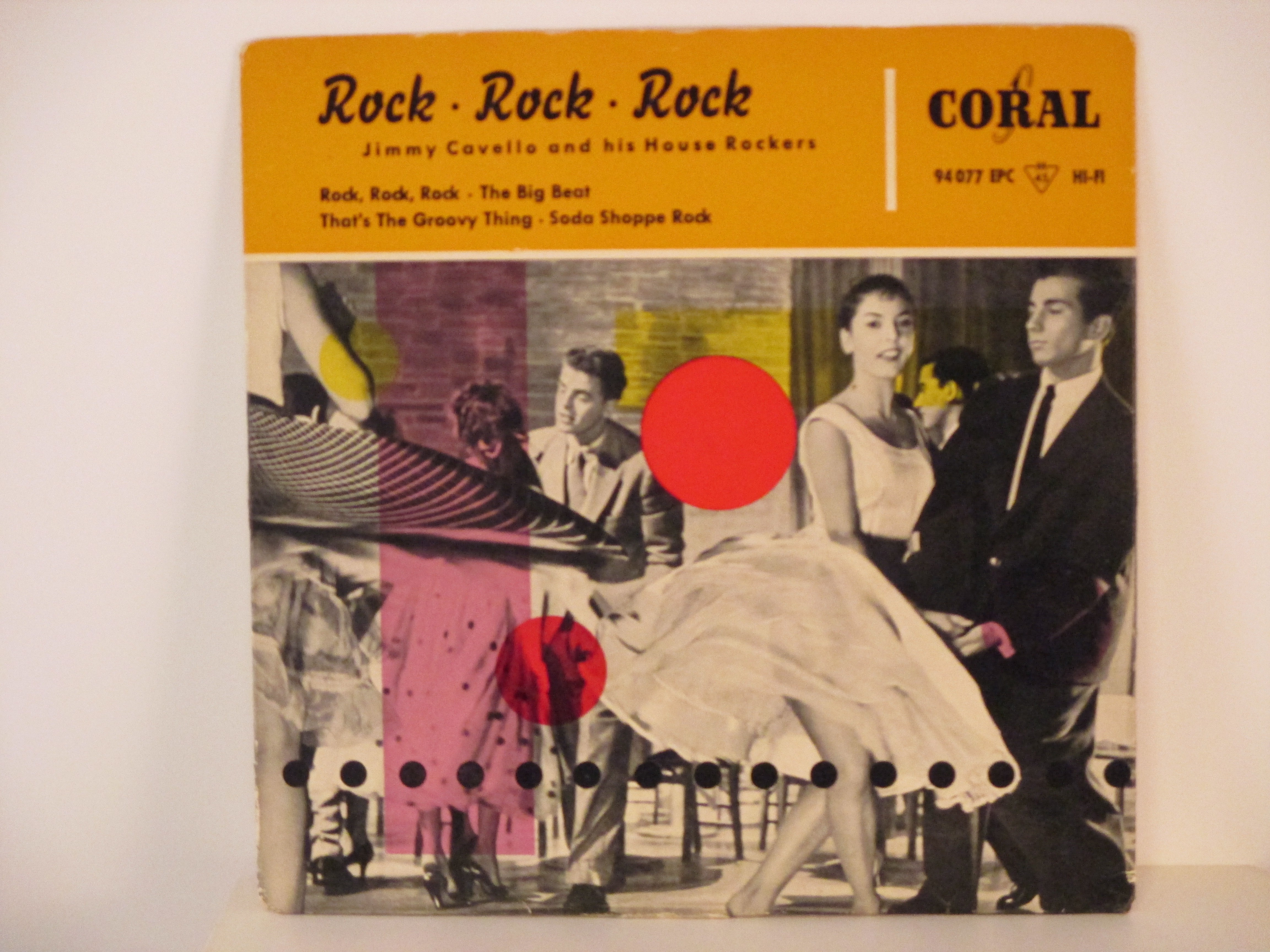JIMMY CAVELLO & HIS HOUSE ROCKERS : (EP) Rock, Rock, Rock / The big beat / That's the groovy thing / Soda shoppe Rock