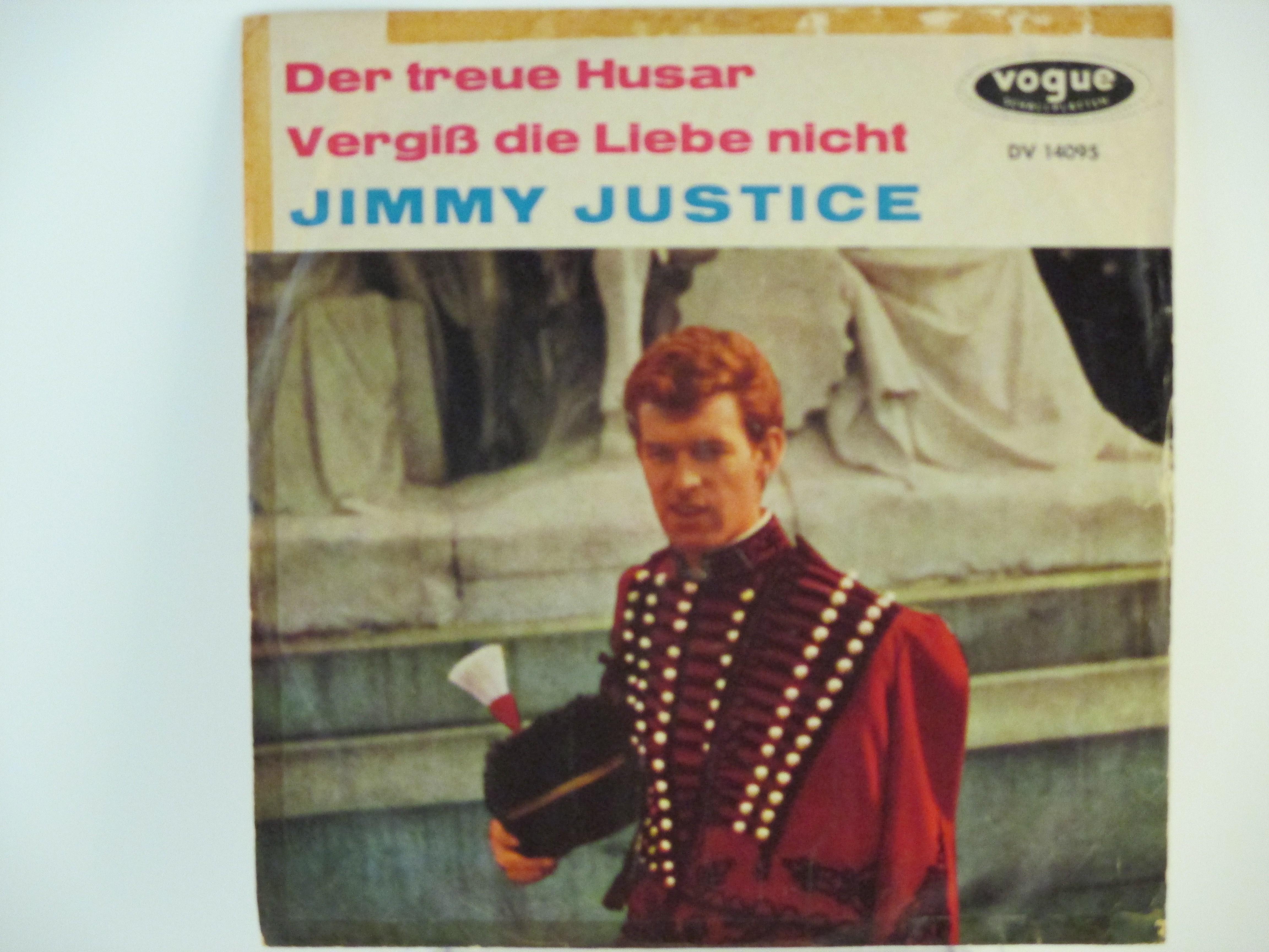 JIMMY JUSTICE : Der treue husar / Vergiss die liebe nicht