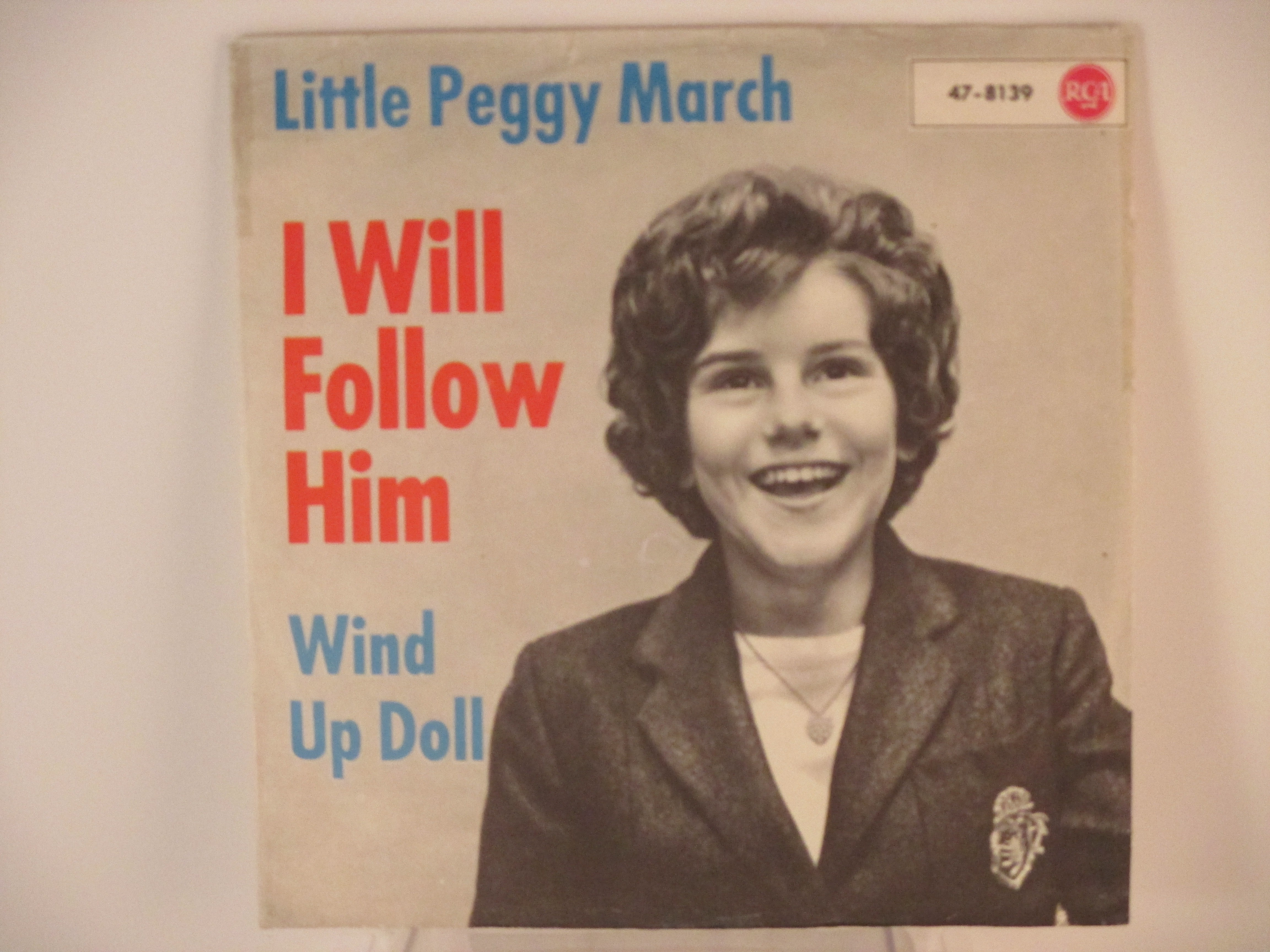 LITTLE PEGGY MARCH : I will follow him / Wind up doll