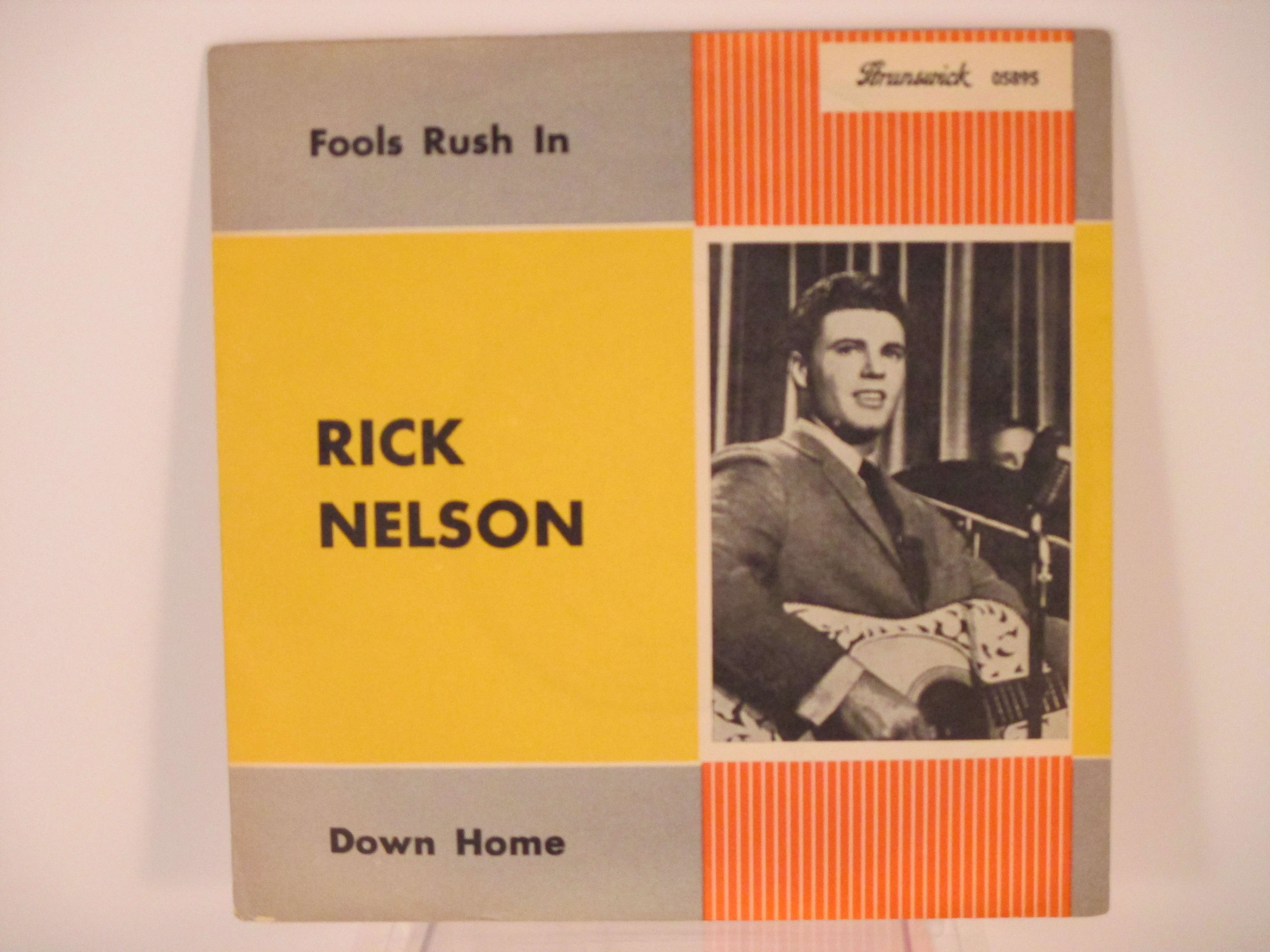 RICKY NELSON : Fools rush in / Down home