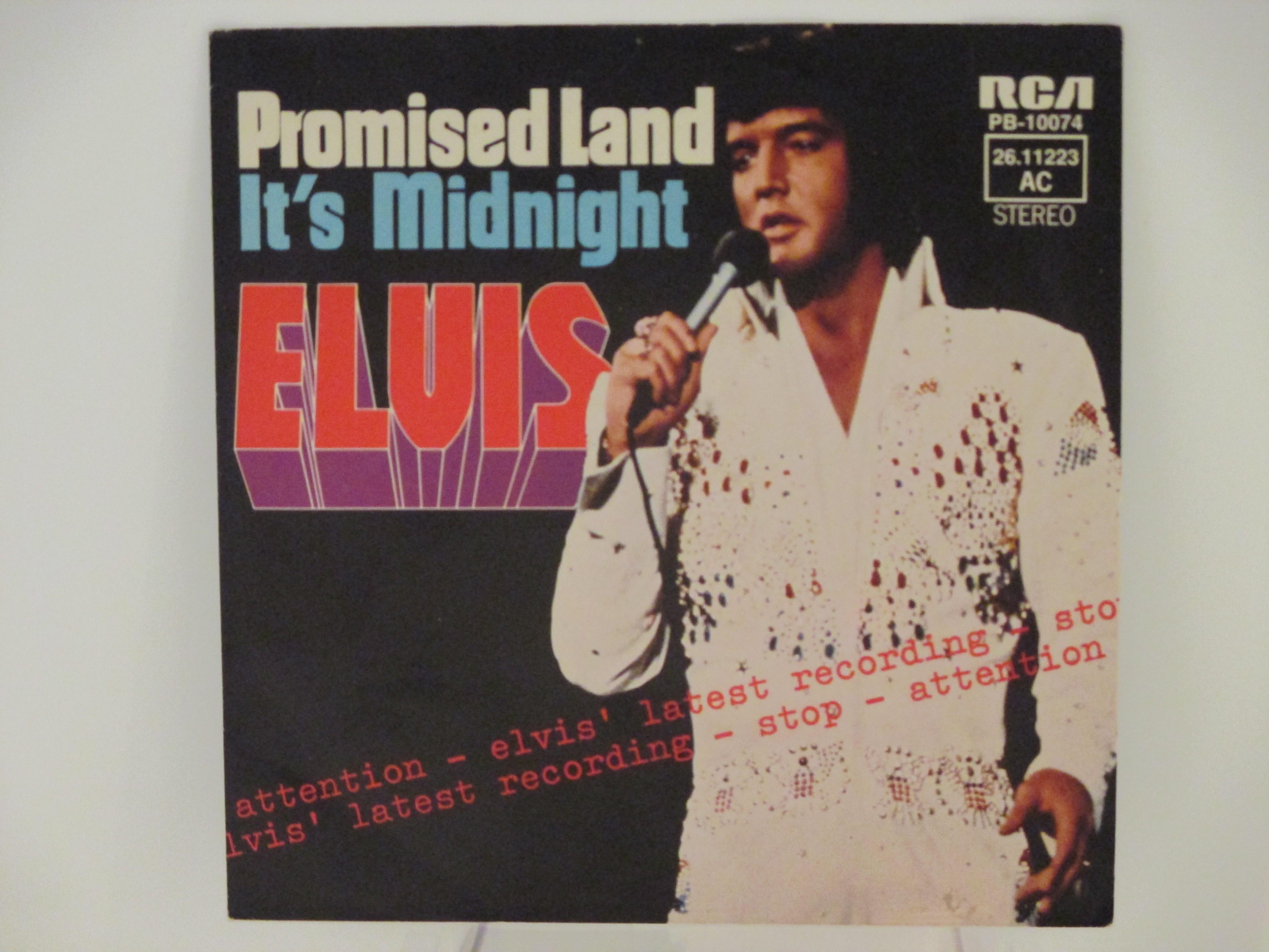 ELVIS PRESLEY : Promised land / It's midnight
