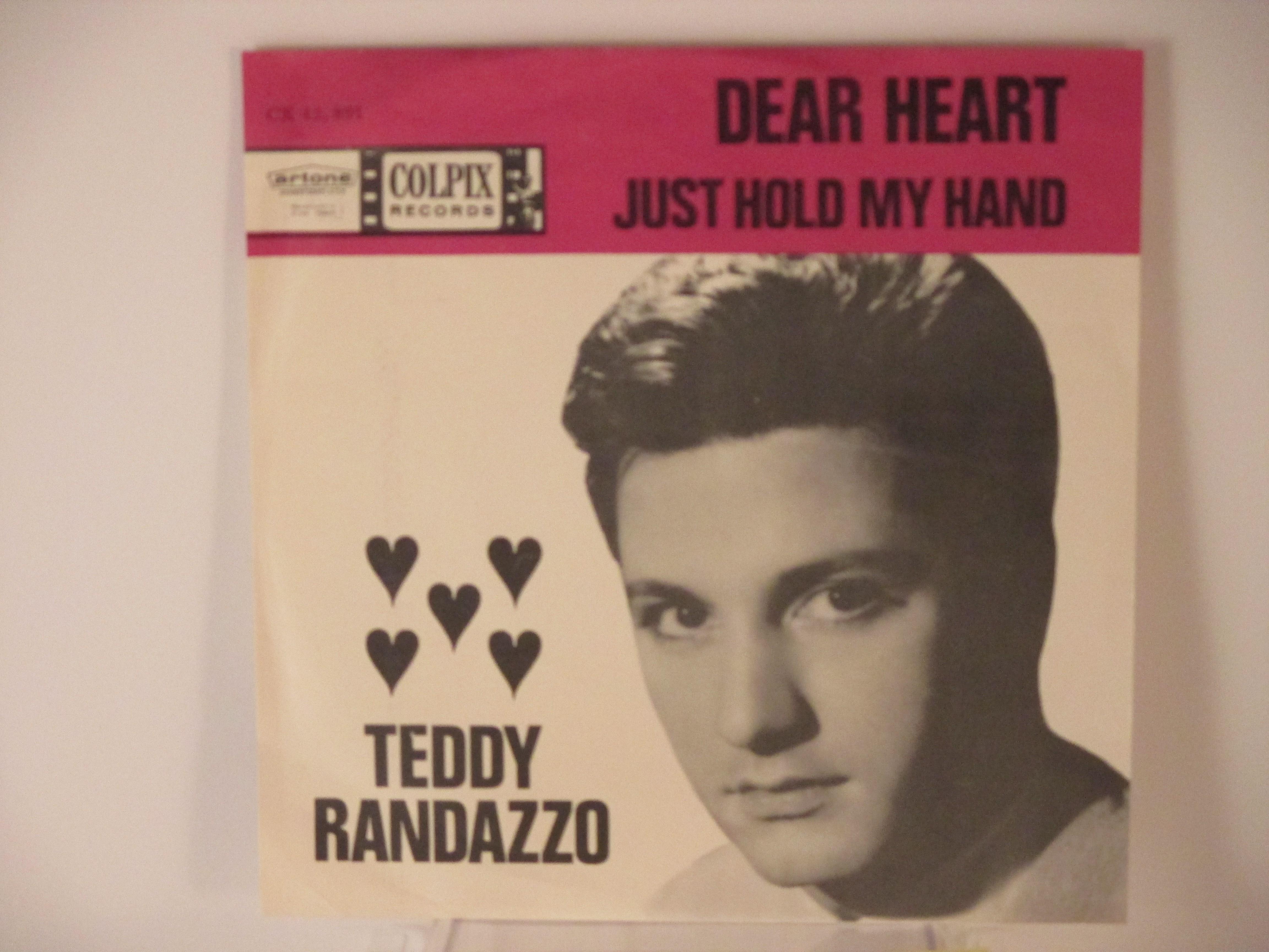 TEDDY RANDAZZO : Dear heart / Just hold my hand